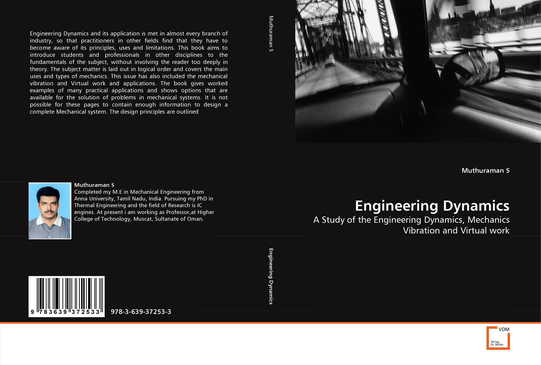 Engineering Dynamics flight dynamics principles