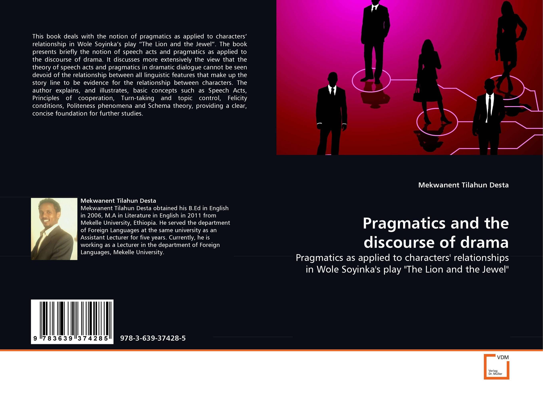 Pragmatics and the discourse of drama