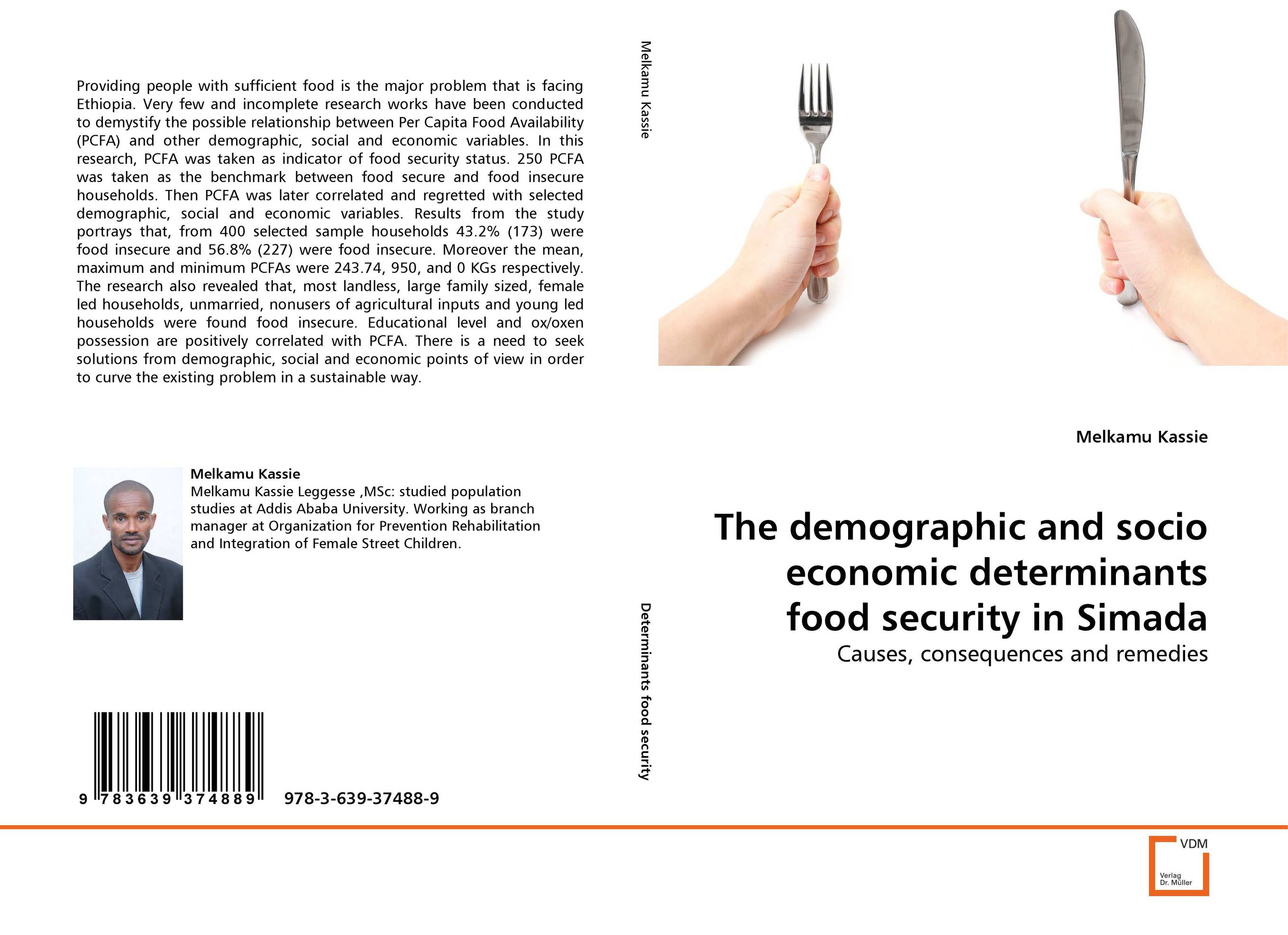 The demographic and socio economic determinants food security in Simada clint laurent tomorrow s world a look at the demographic and socio economic structure of the world in 2032