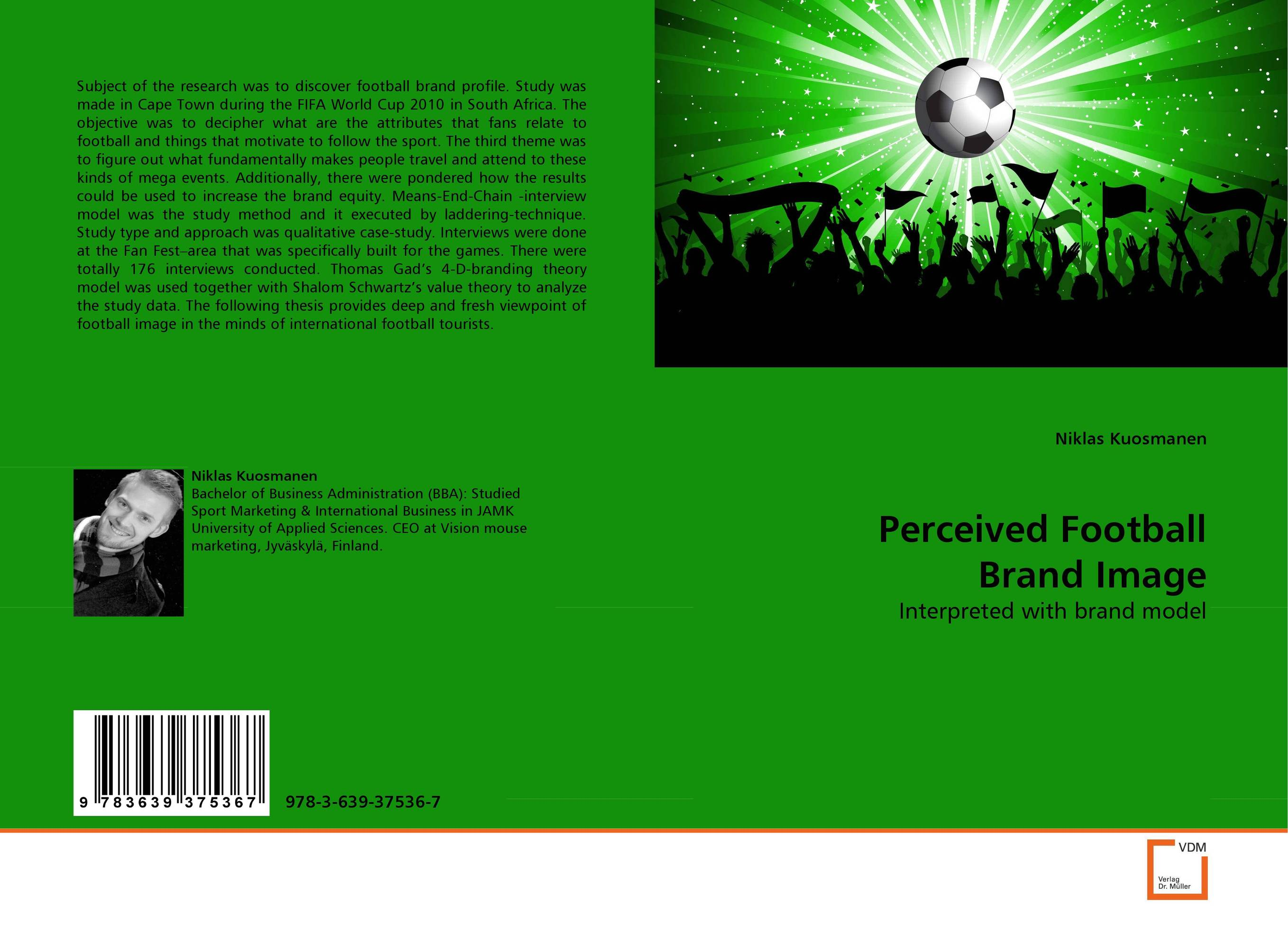 Perceived Football Brand Image manager inside the minds of football s leaders
