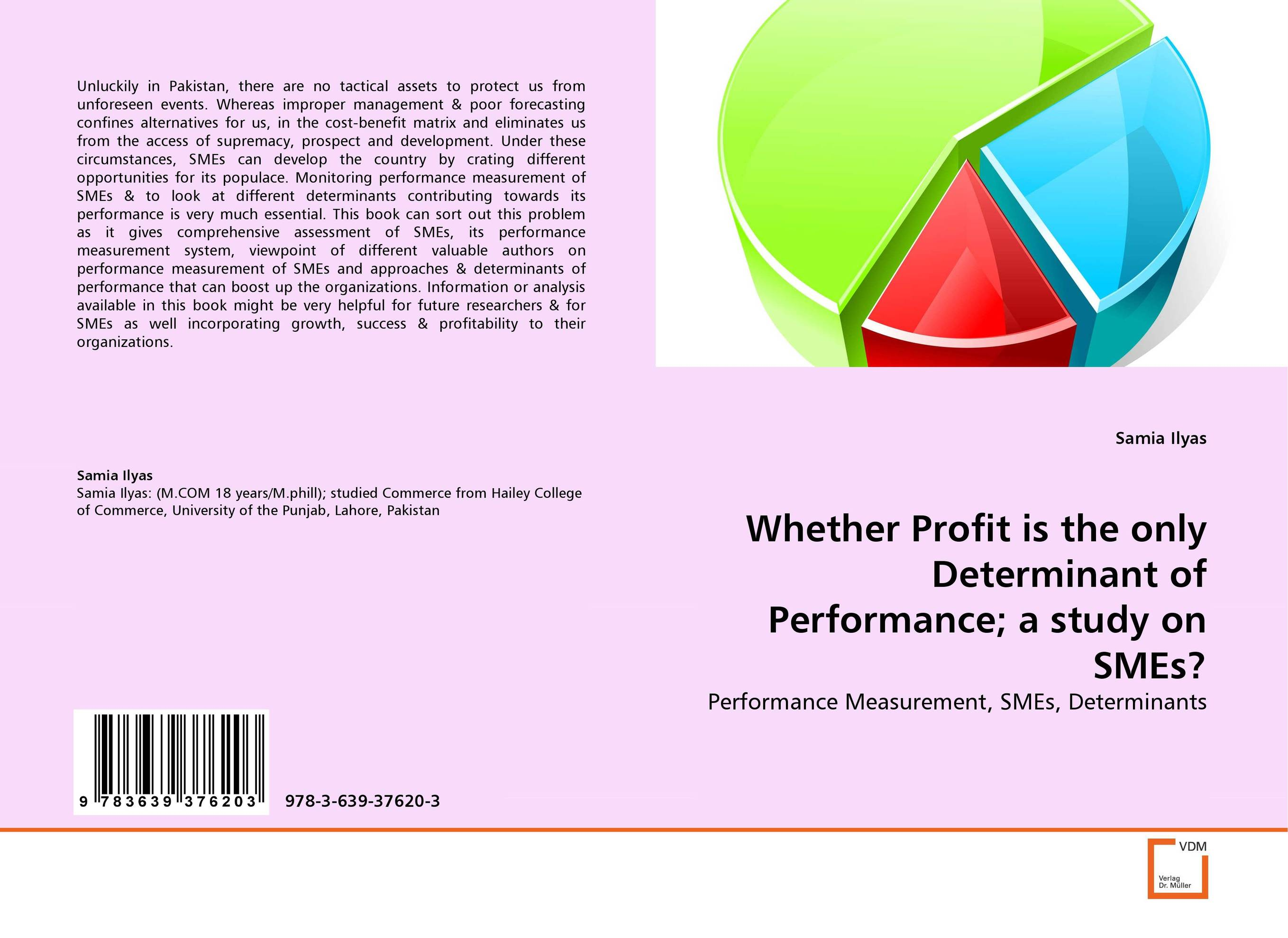 Whether Profit is the only Determinant of Performance; a study on SMEs? productivity improvement measures and performance of smes