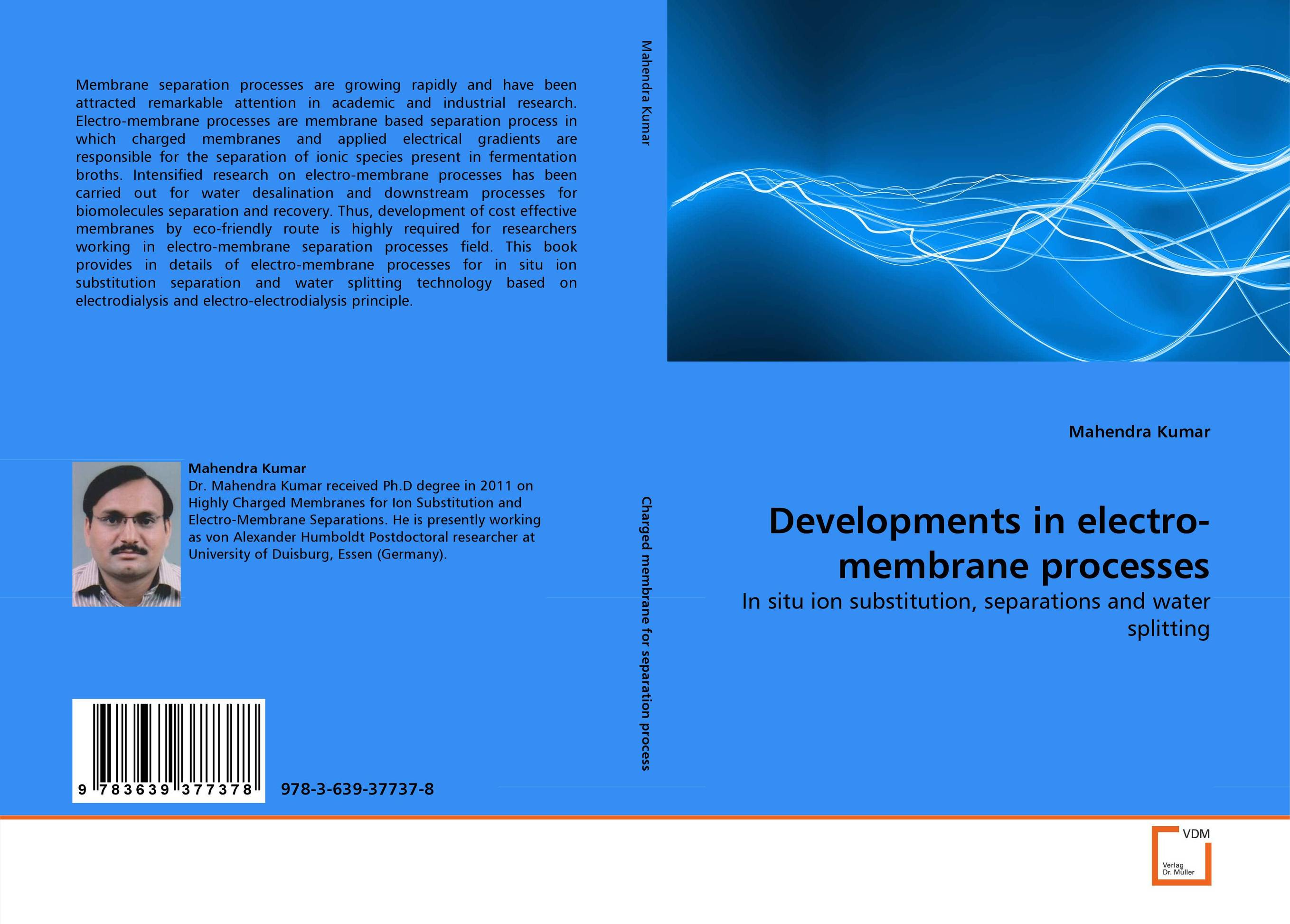 Developments in electro-membrane processes