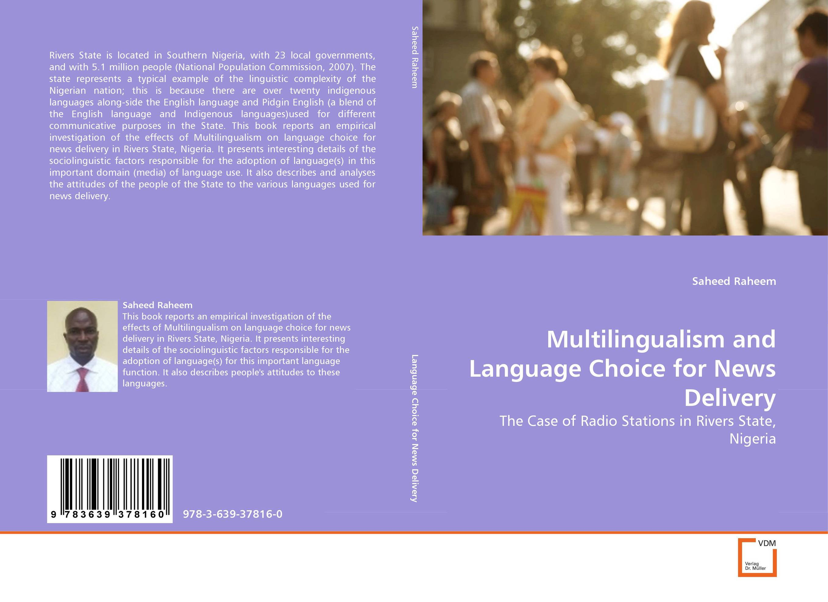 Multilingualism and Language Choice for News Delivery abhishek kumar sah sunil k jain and manmohan singh jangdey a recent approaches in topical drug delivery system