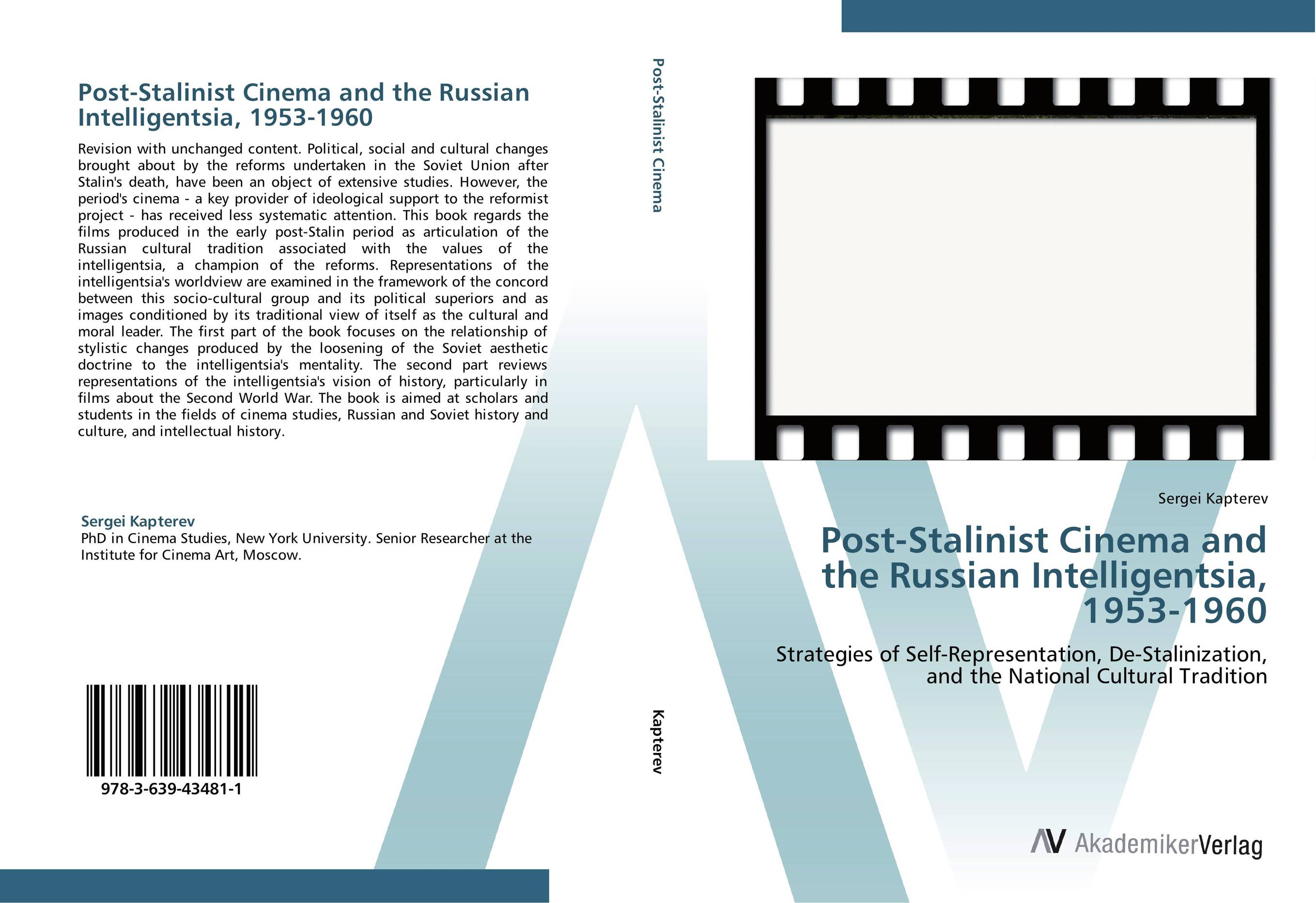 Post-Stalinist Cinema and the Russian Intelligentsia, 1953-1960 the heir