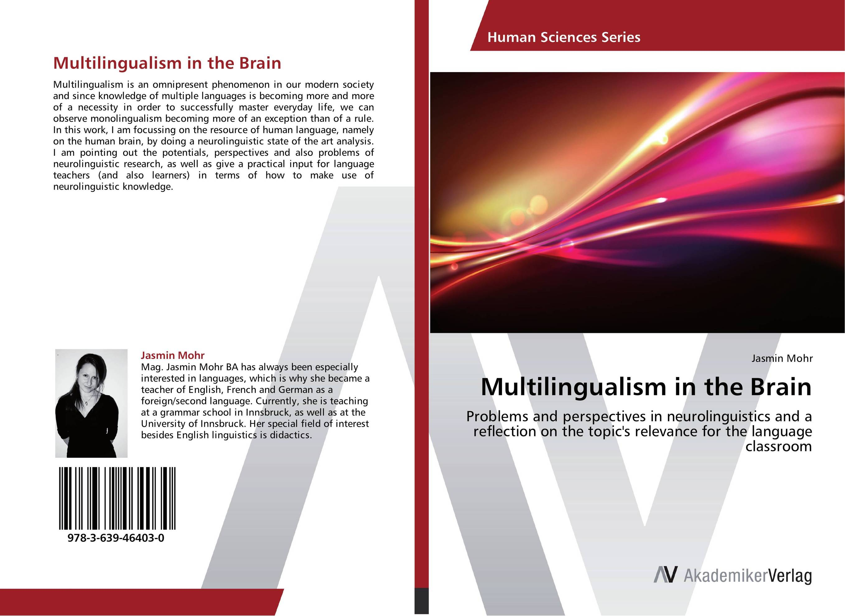 Multilingualism in the Brain the state i am in