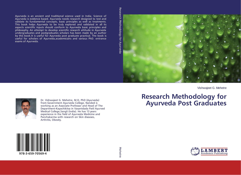 Research Methodology for Ayurveda Post Graduates