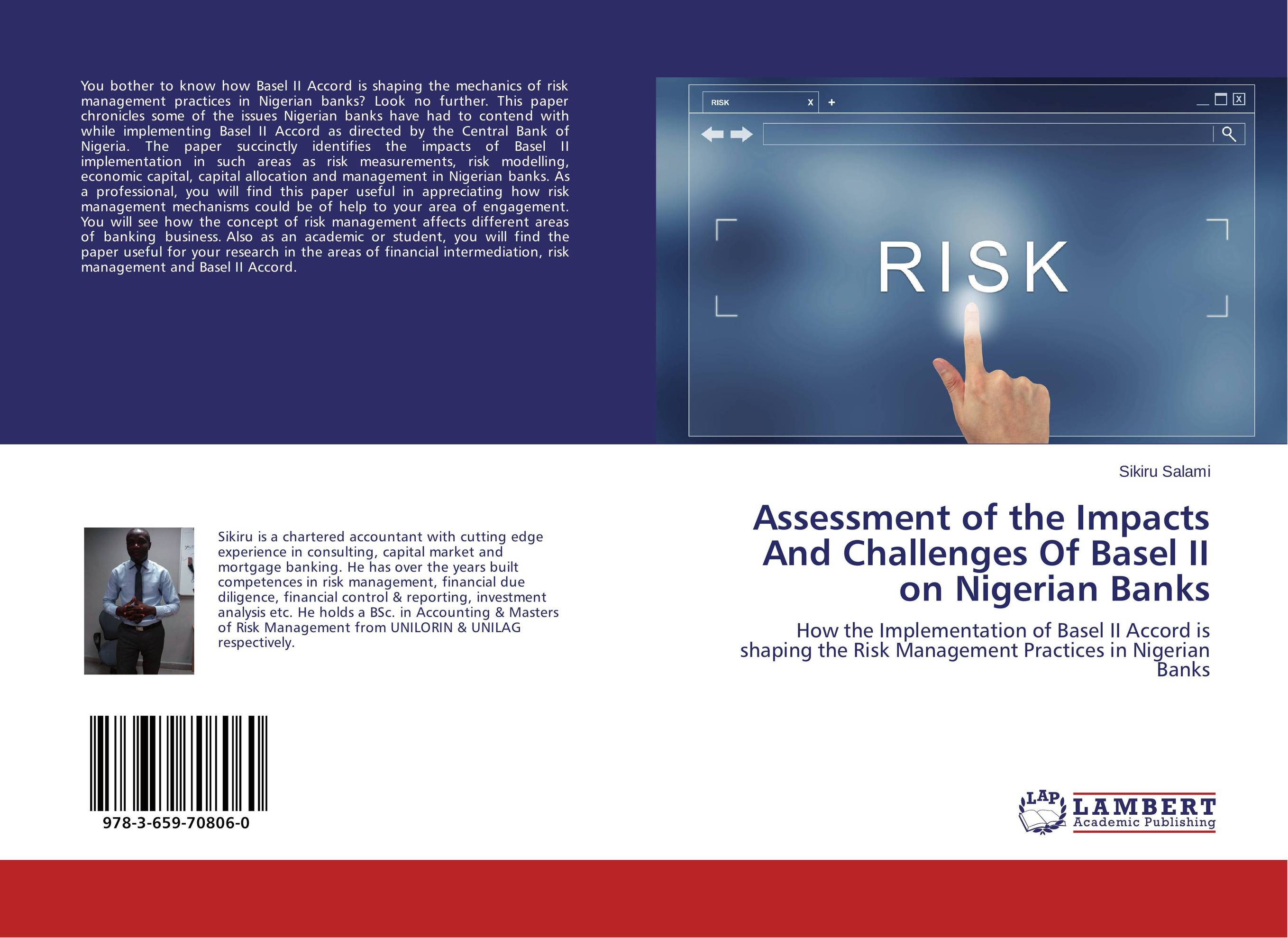 Assessment of the Impacts And Challenges Of Basel II on Nigerian Banks capital structure and risk dynamics among banks