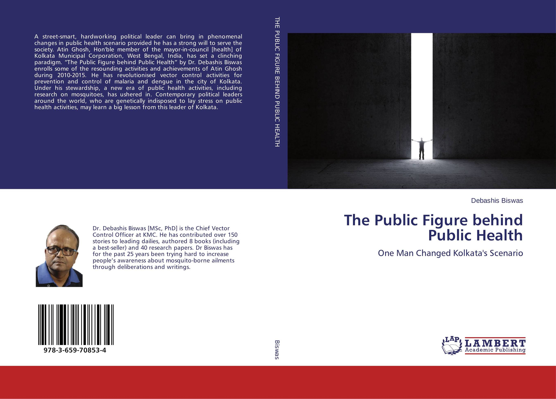 The Public Figure behind Public Health public health nutrition