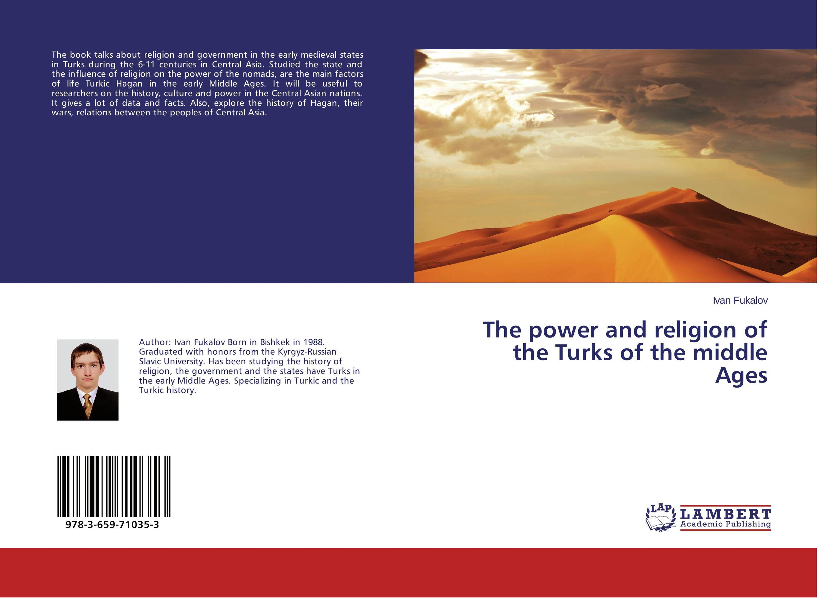 The power and religion of the Turks of the middle Ages aviad m kleinberg prophets in their own country living saints and the making of sainthood in the later middle ages