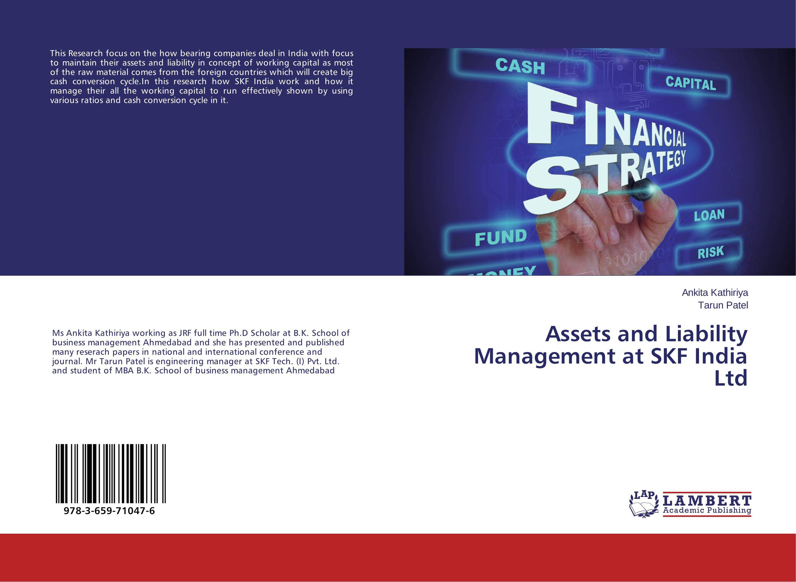 Assets and Liability Management at SKF India Ltd james sagner working capital management applications and case studies