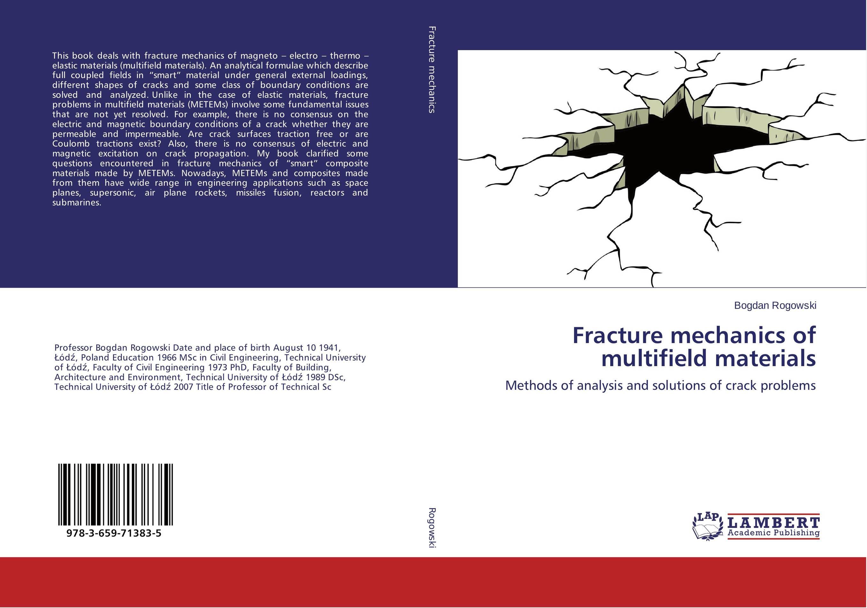 Fracture mechanics of multifield materials
