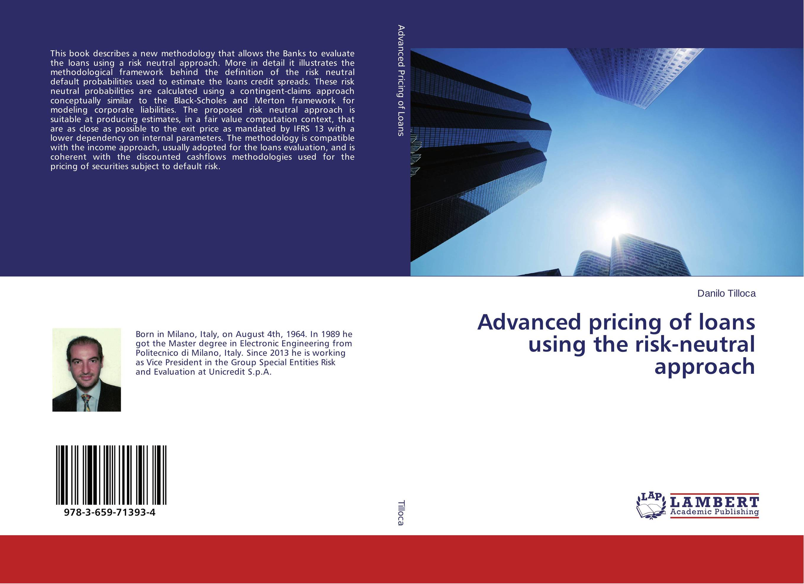 Advanced pricing of loans using the risk-neutral approach fair neutral