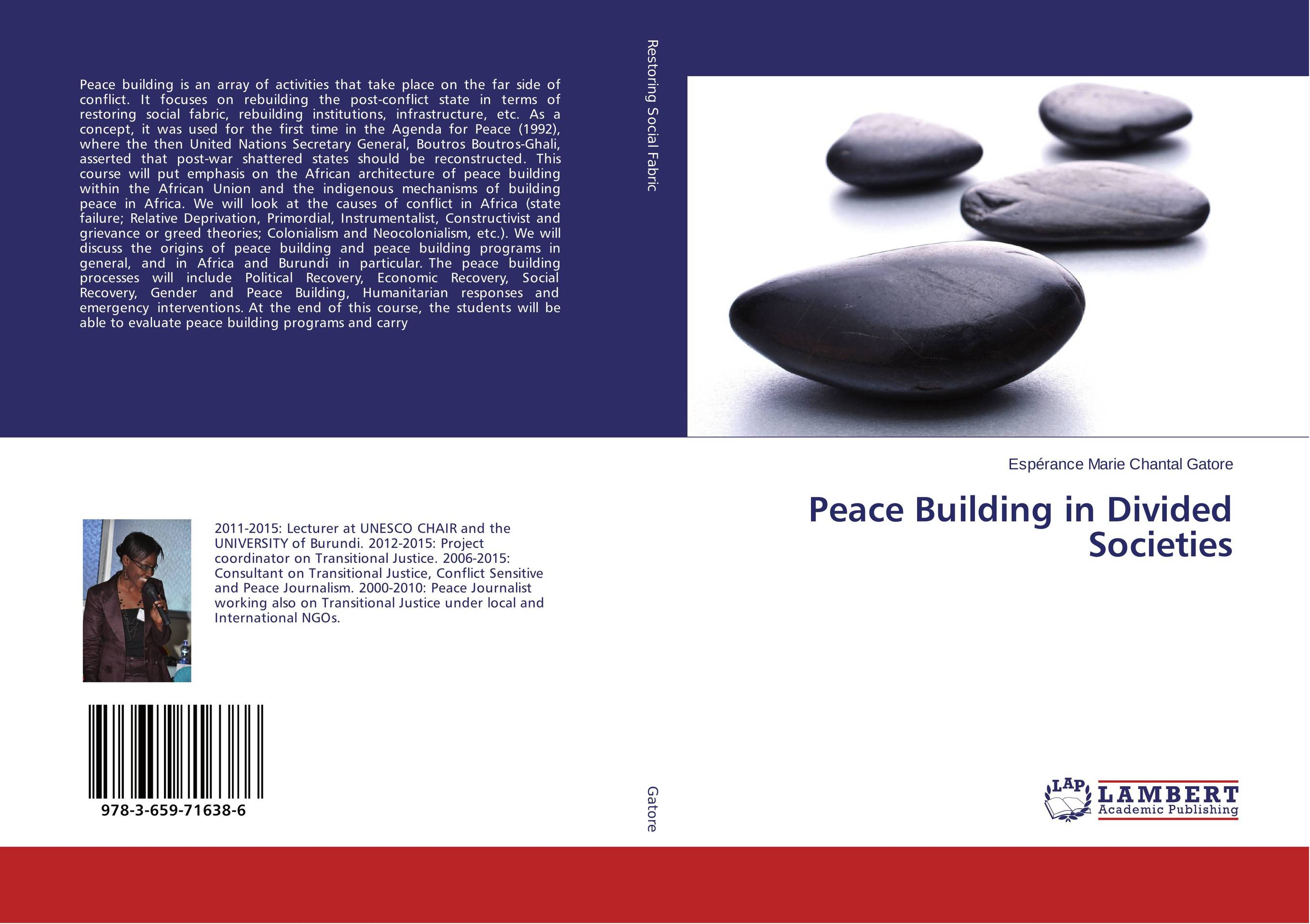 Peace Building in Divided Societies dimensions of state building
