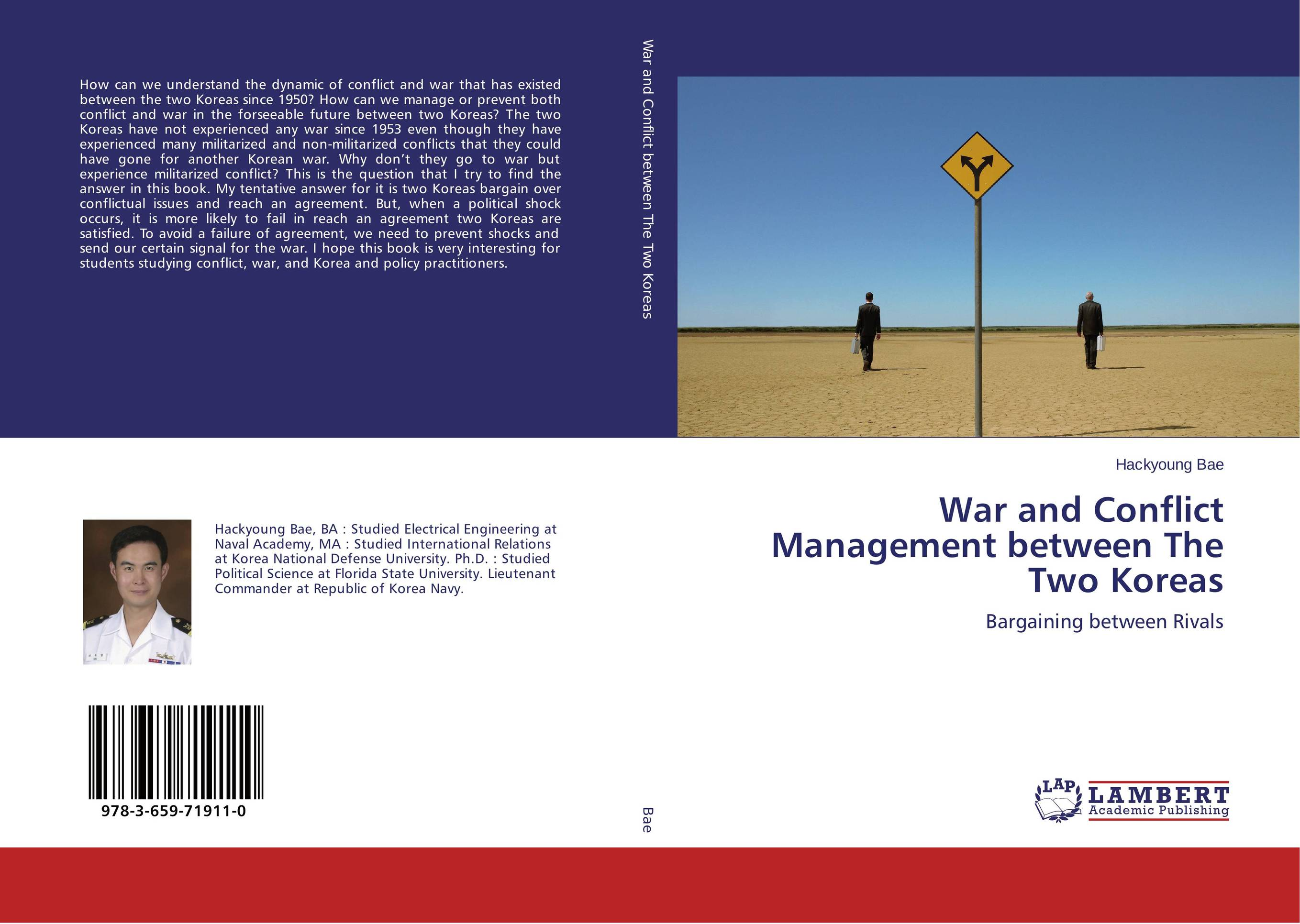 War and Conflict Management between The Two Koreas