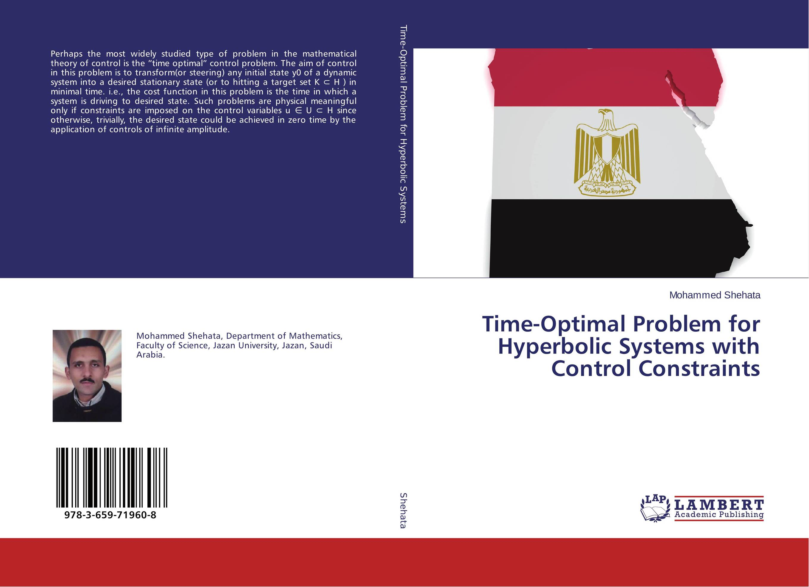 Time-Optimal Problem for Hyperbolic Systems with Control Constraints the dual state a contribution to the theory of dictatorship