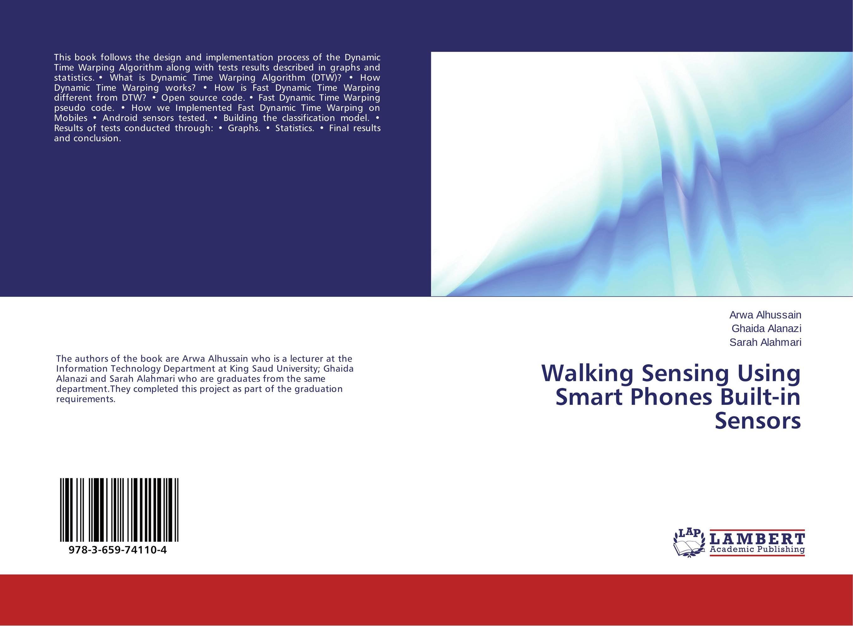 Walking Sensing Using Smart Phones Built-in Sensors сноубордические ботинки dc phase 15 16 pewter 9 5