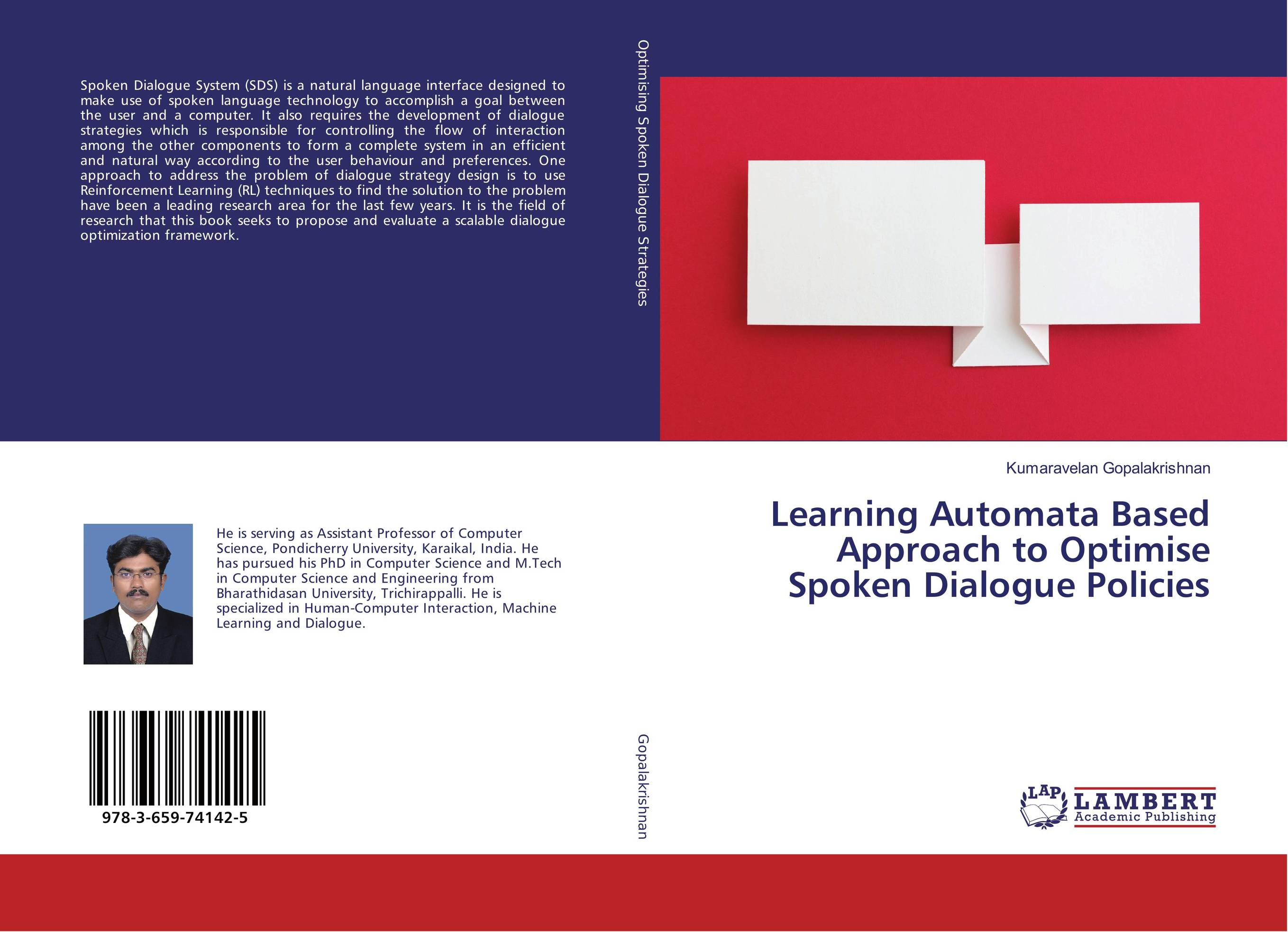 Learning Automata Based Approach to Optimise Spoken Dialogue Policies