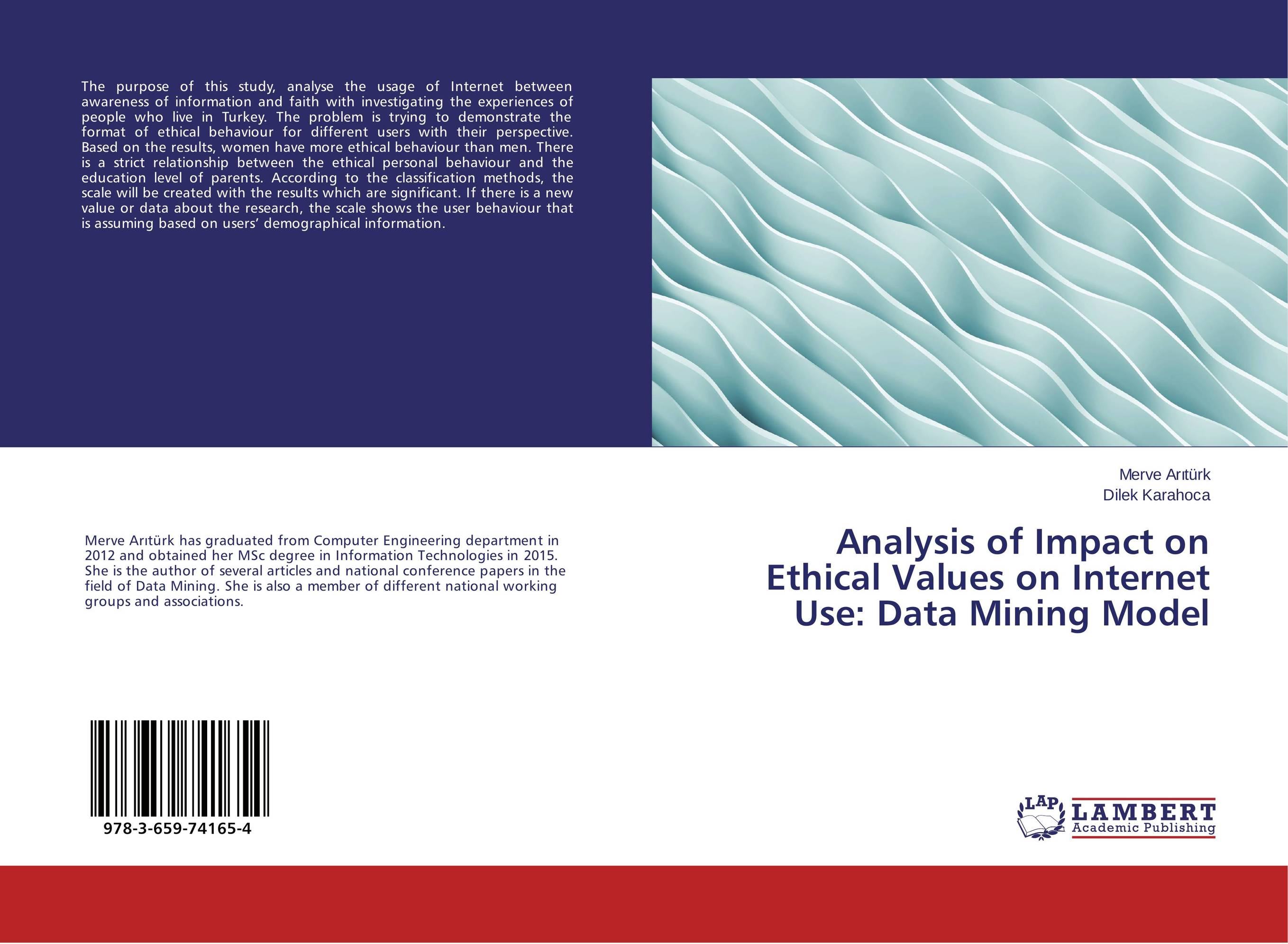 Analysis of Impact on Ethical Values on Internet Use: Data Mining Model analysis of bacterial colonization on gypsum casts