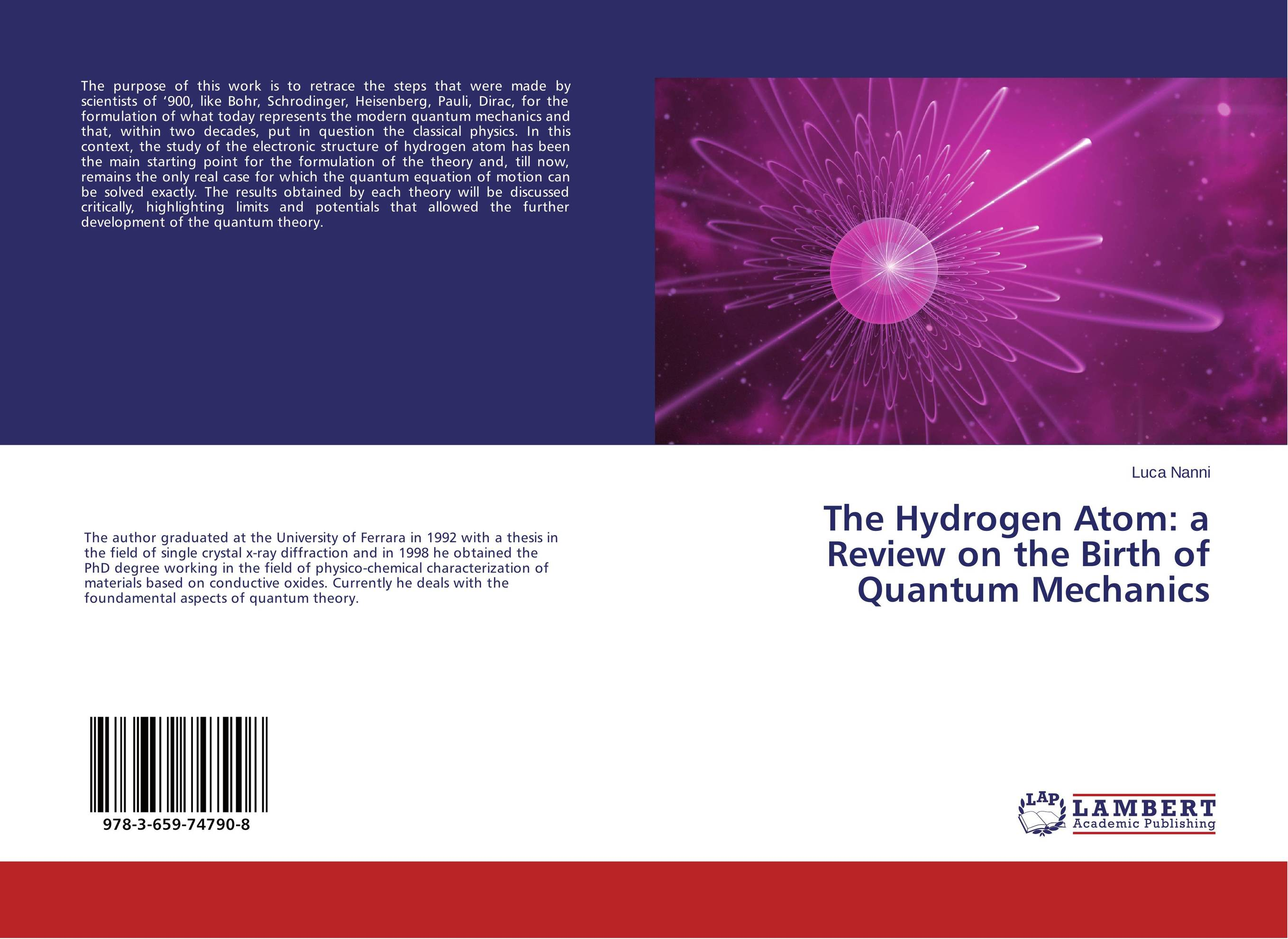The Hydrogen Atom: a Review on the Birth of Quantum Mechanics
