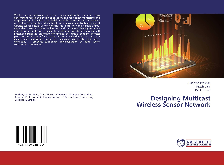 Designing Multicast Wireless Sensor Network ноутбук dell inspiron 5770 17 3 intel core i5 8250u 1 6ггц 8гб 1000гб 128гб ssd amd radeon r530 4096 мб dvd rw linux 5770 5471 черный