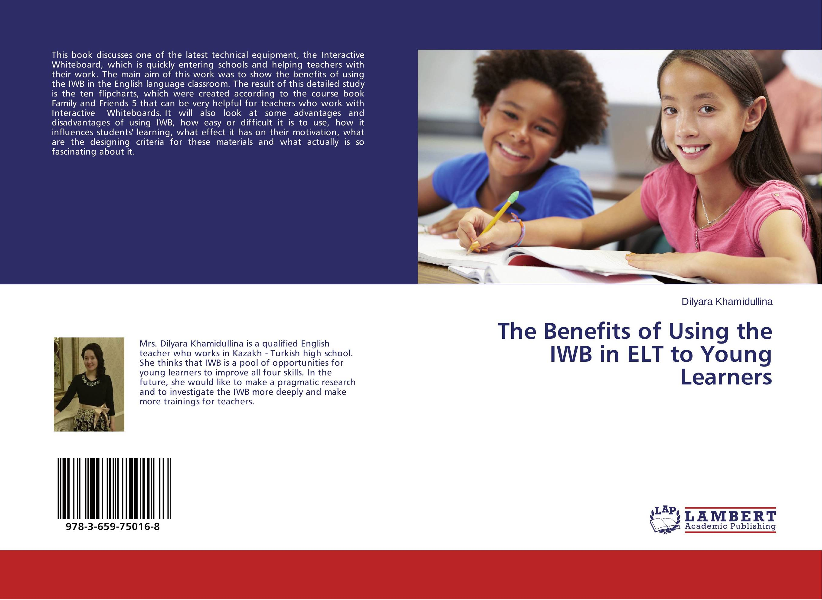 The Benefits of Using the IWB in ELT to Young Learners alexander mishkin how to stay young it