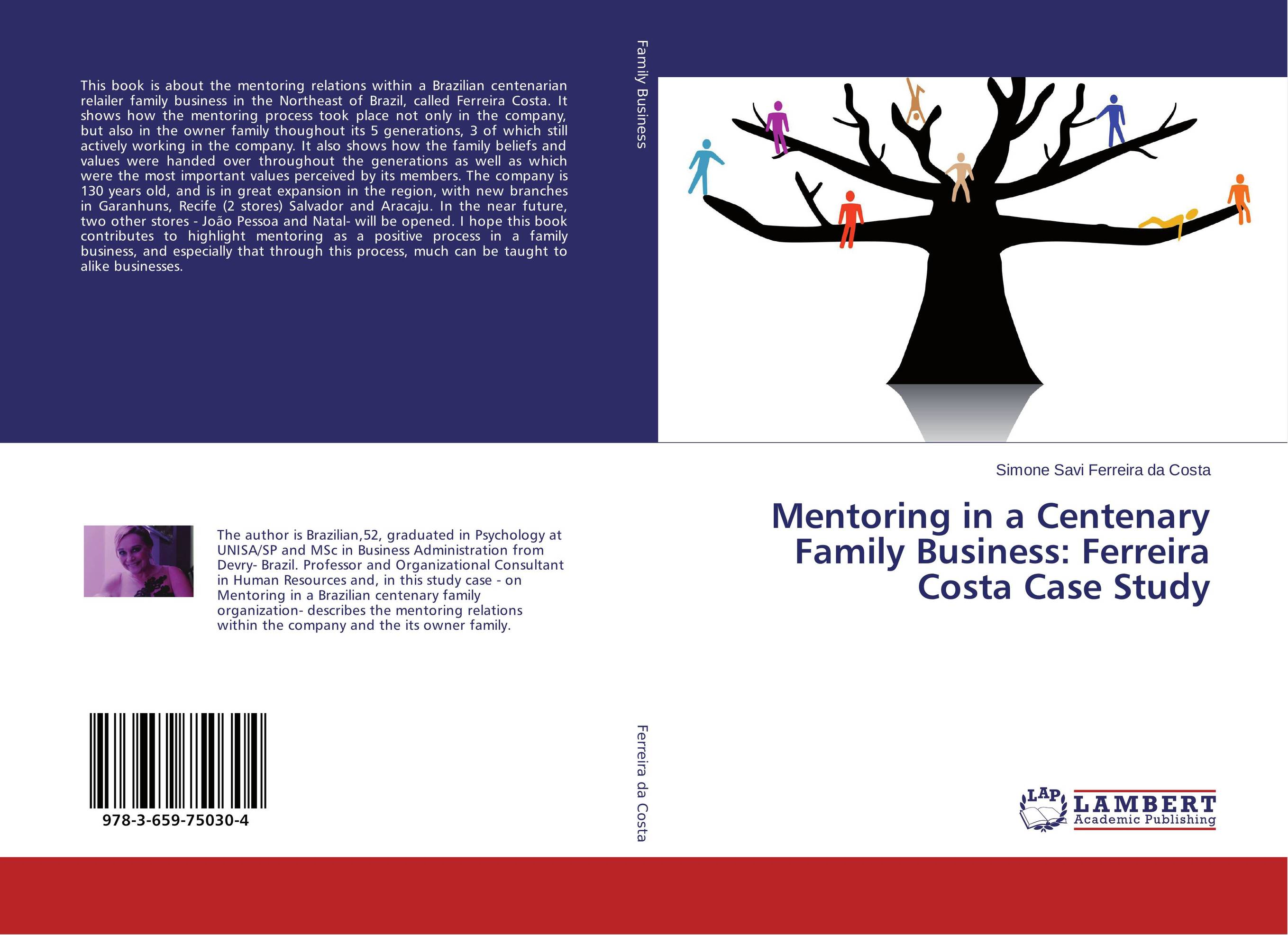 Mentoring in a Centenary Family Business: Ferreira Costa Case Study changing attitude of family towards women in family business