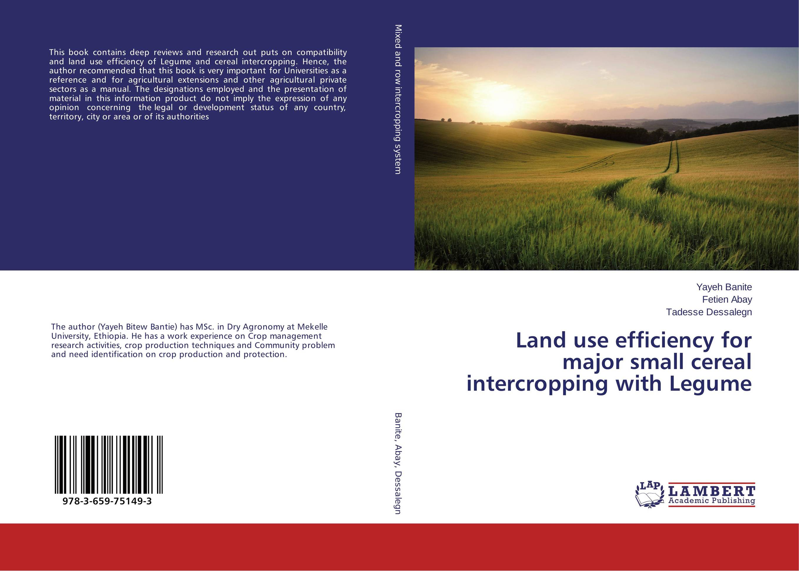 Land use efficiency for major small cereal intercropping with Legume land use information system
