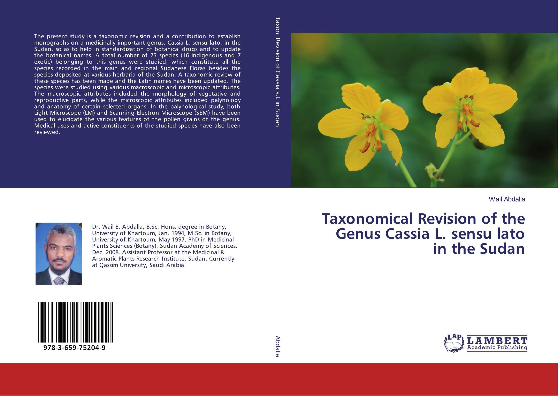 Taxonomical Revision of the Genus Cassia L. sensu lato in the Sudan multidisciplinary taxonomic revision in the genus vitex l in africa