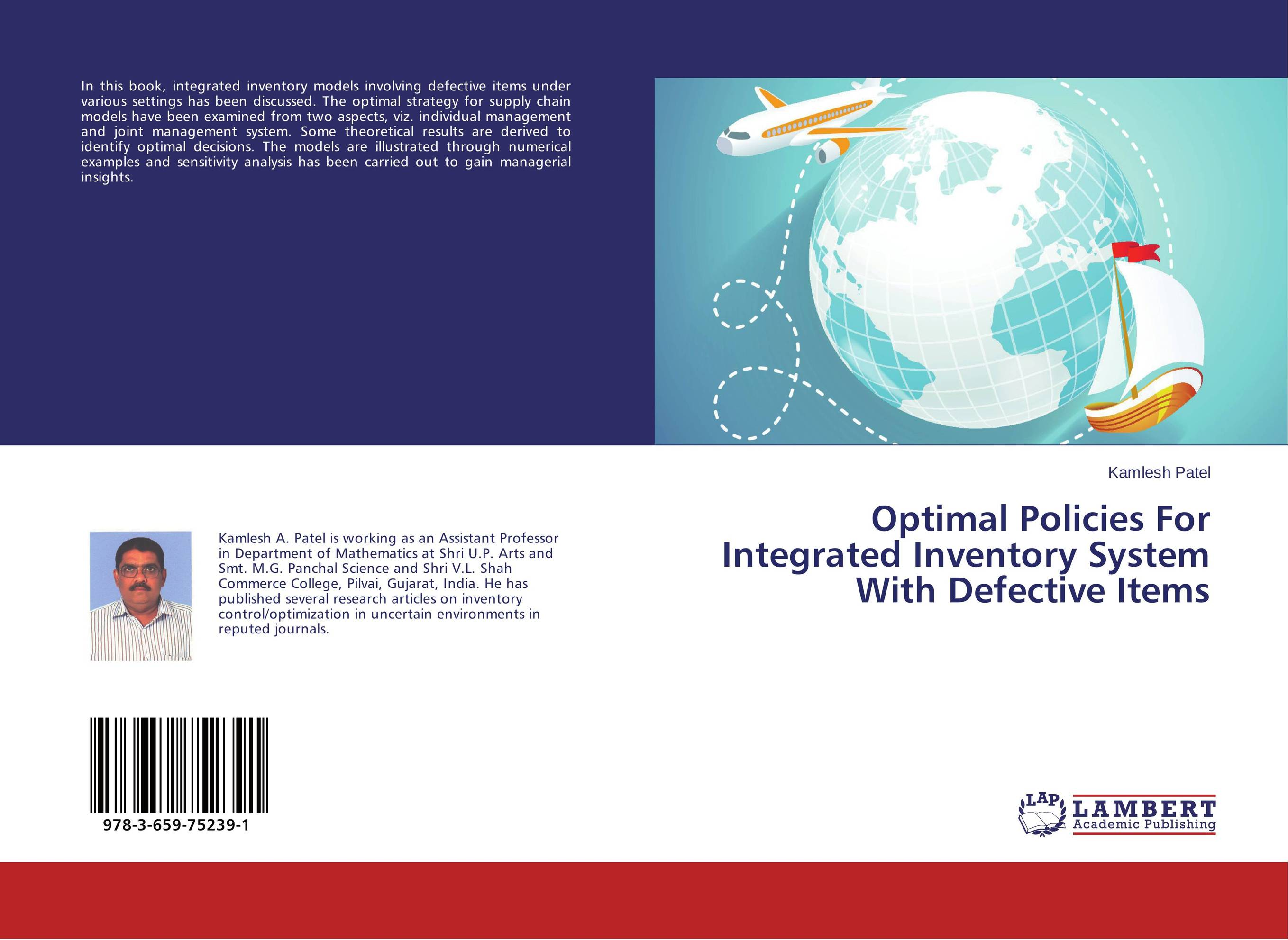 Optimal Policies For Integrated Inventory System With Defective Items a decision support tool for library book inventory management