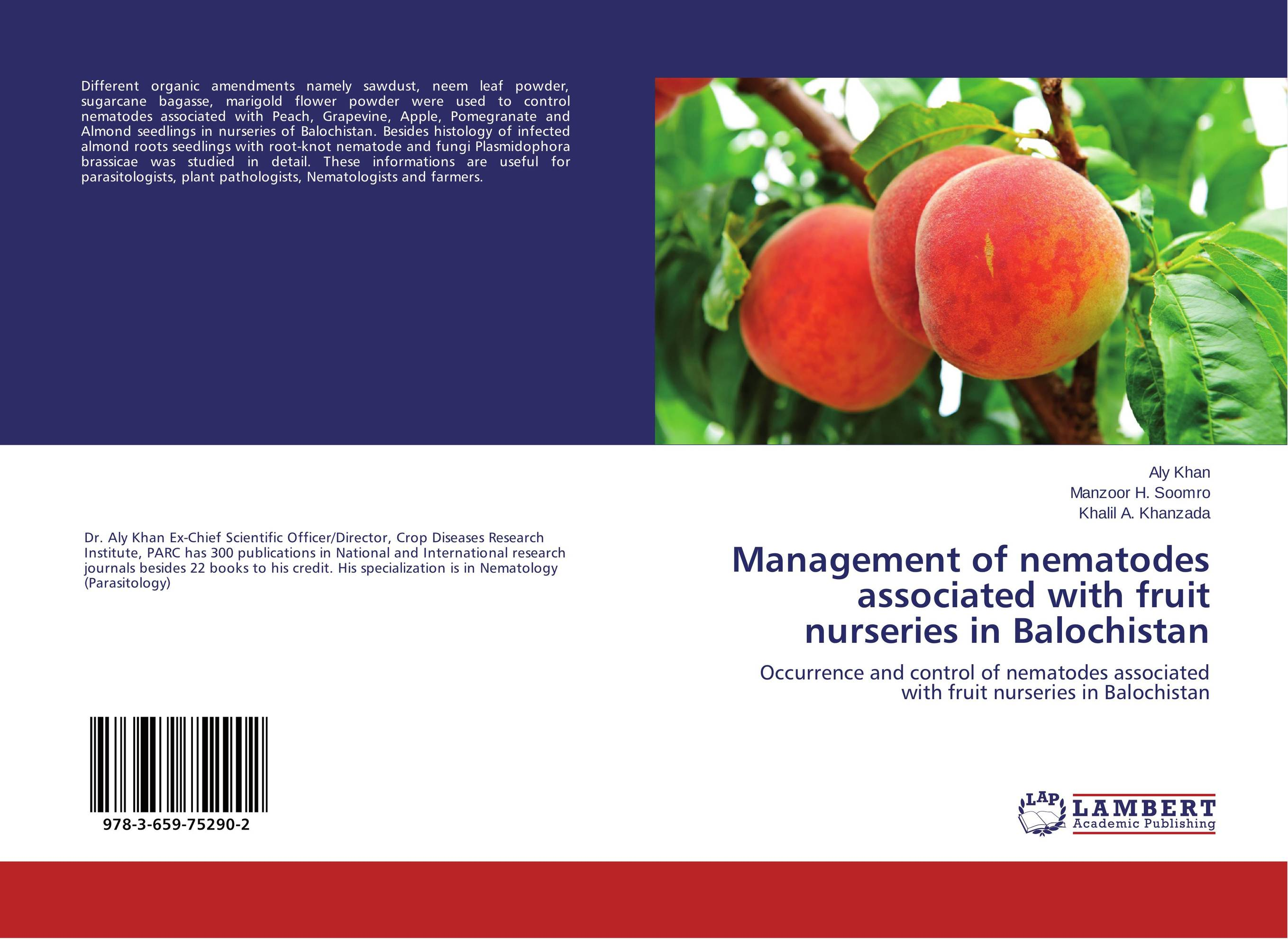 Management of nematodes associated with fruit nurseries in Balochistan