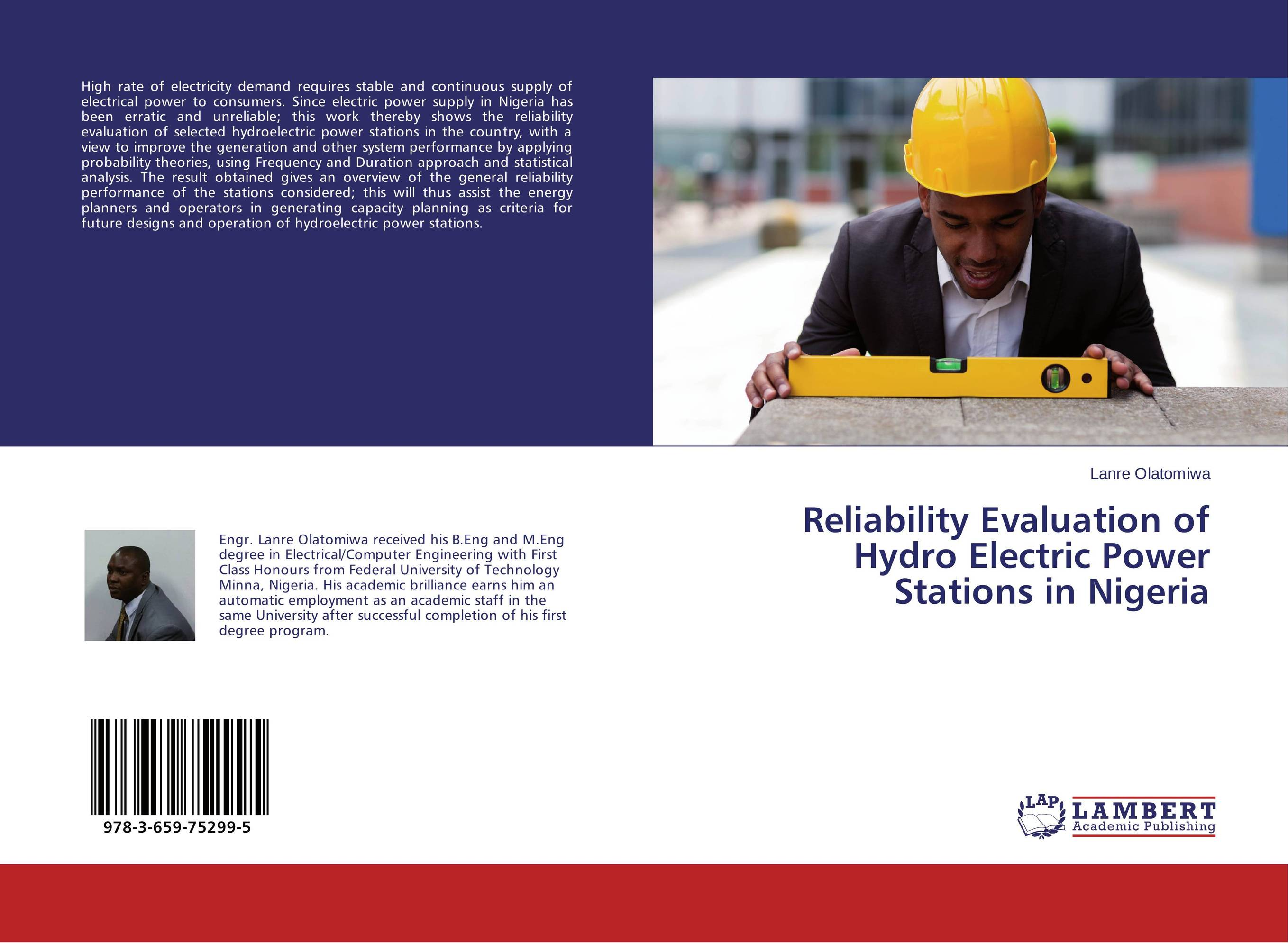 Reliability Evaluation of Hydro Electric Power Stations in Nigeria wind energy generation modeling for planning of electric power system