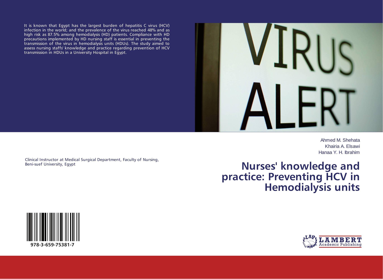 купить Nurses' knowledge and practice: Preventing HCV in Hemodialysis units онлайн
