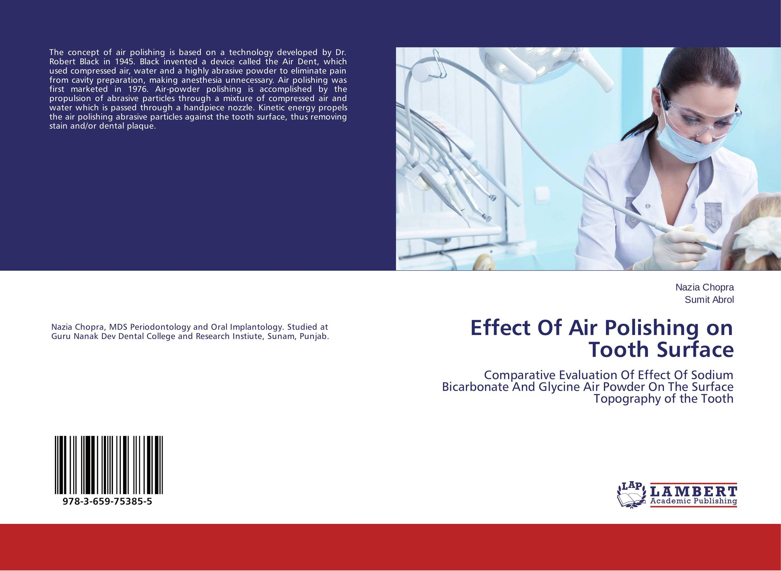 Effect Of Air Polishing on Tooth Surface simranjeet kaur amaninder singh and pranav gupta surface properties of dental materials under simulated tooth wear