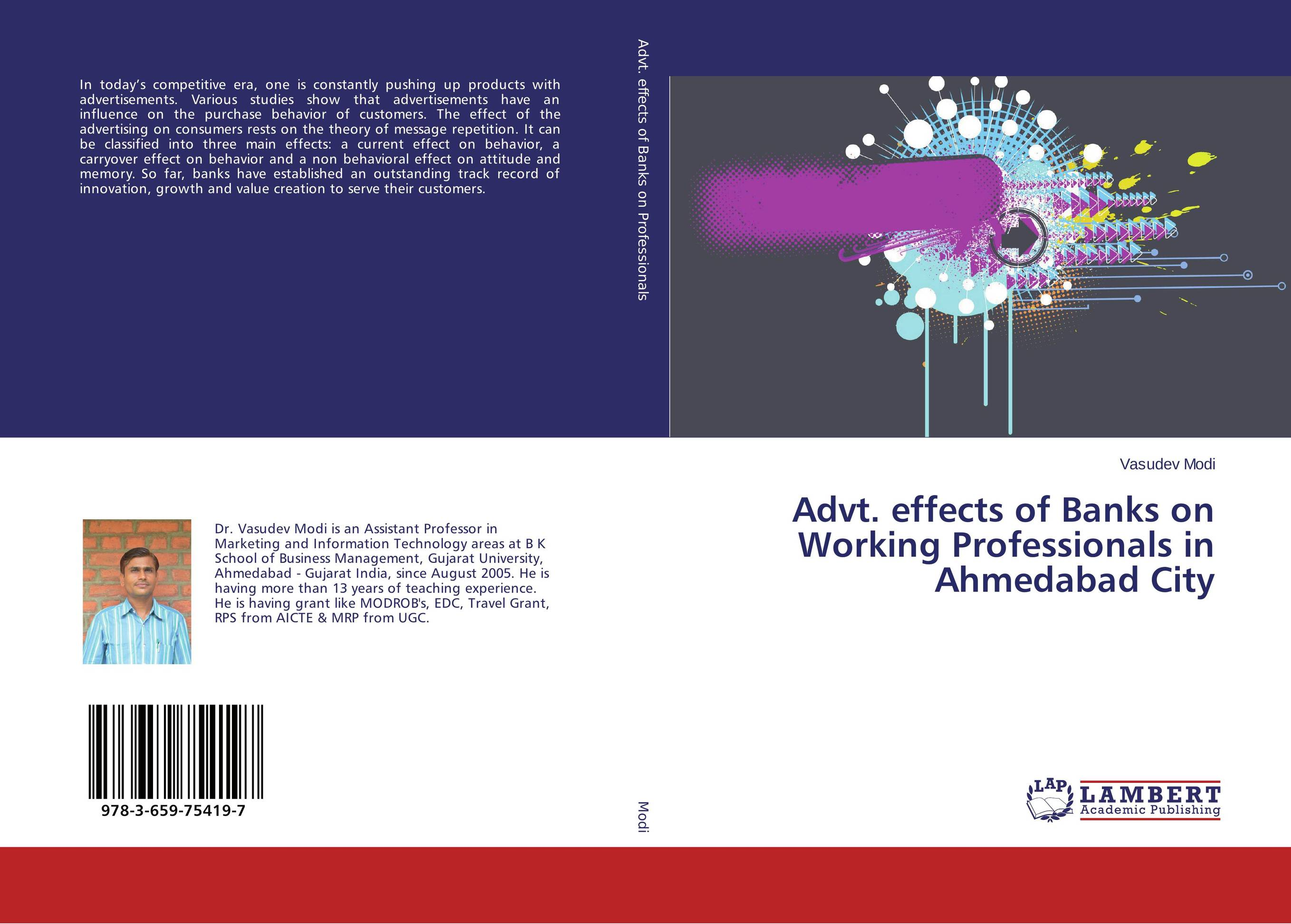Advt. effects of Banks on Working Professionals in Ahmedabad City the effect of advertisement on consumer behavior and brand preference