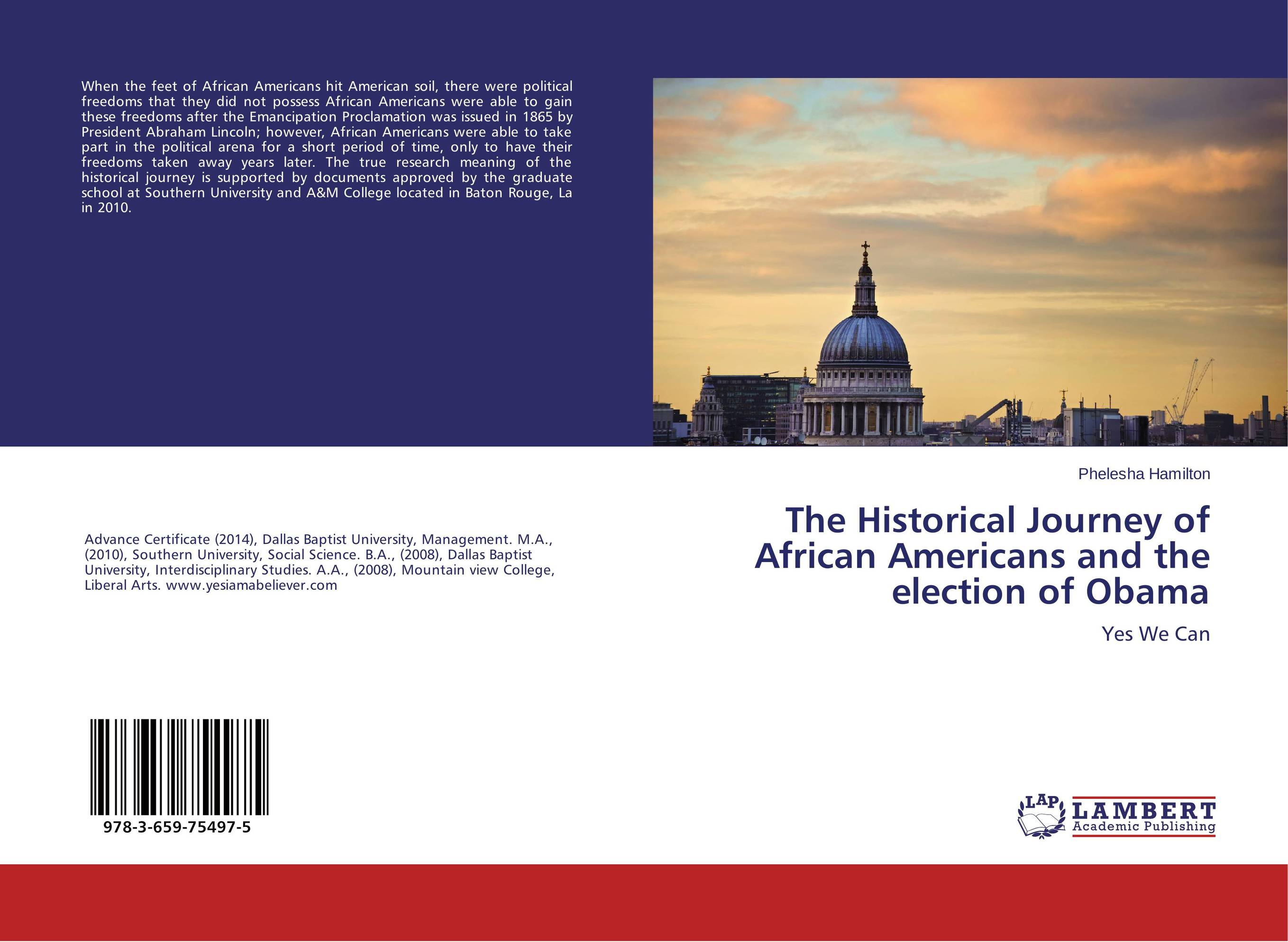 The Historical Journey of African Americans and the election of Obama