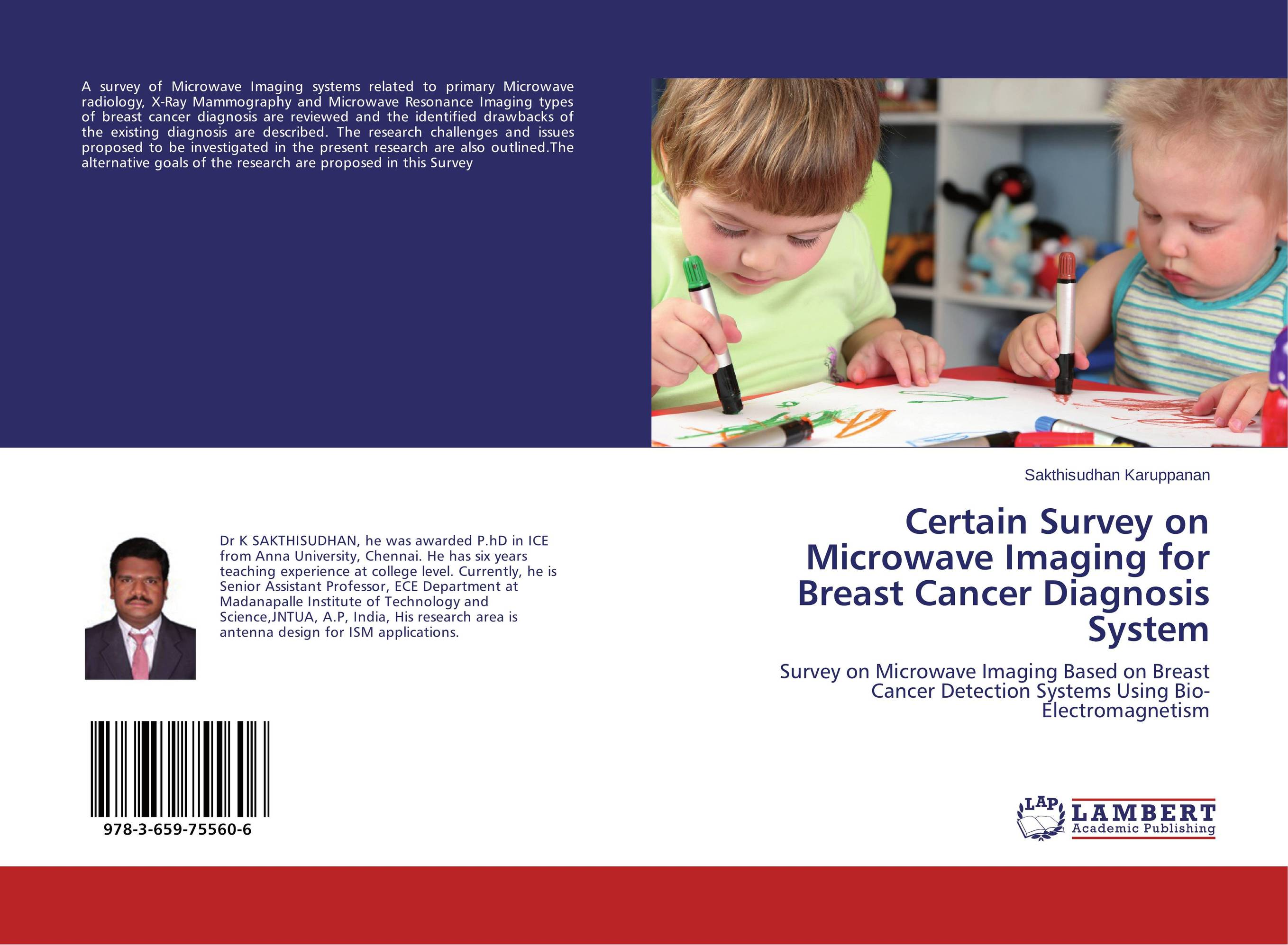Certain Survey on Microwave Imaging for Breast Cancer Diagnosis System late stage diagnosis of cervical cancer
