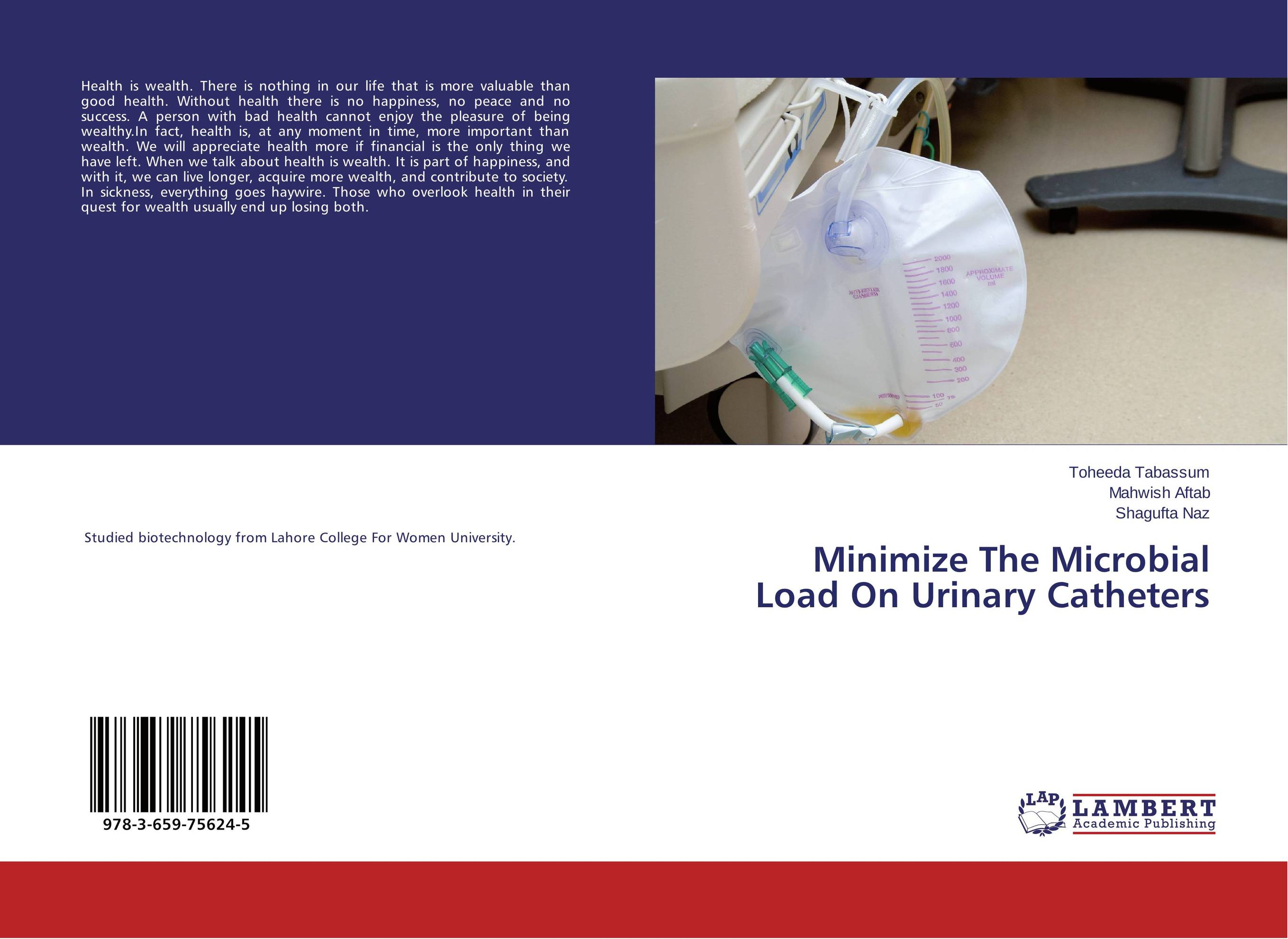 Minimize The Microbial Load On Urinary Catheters kenneth rosen d investing in income properties the big six formula for achieving wealth in real estate