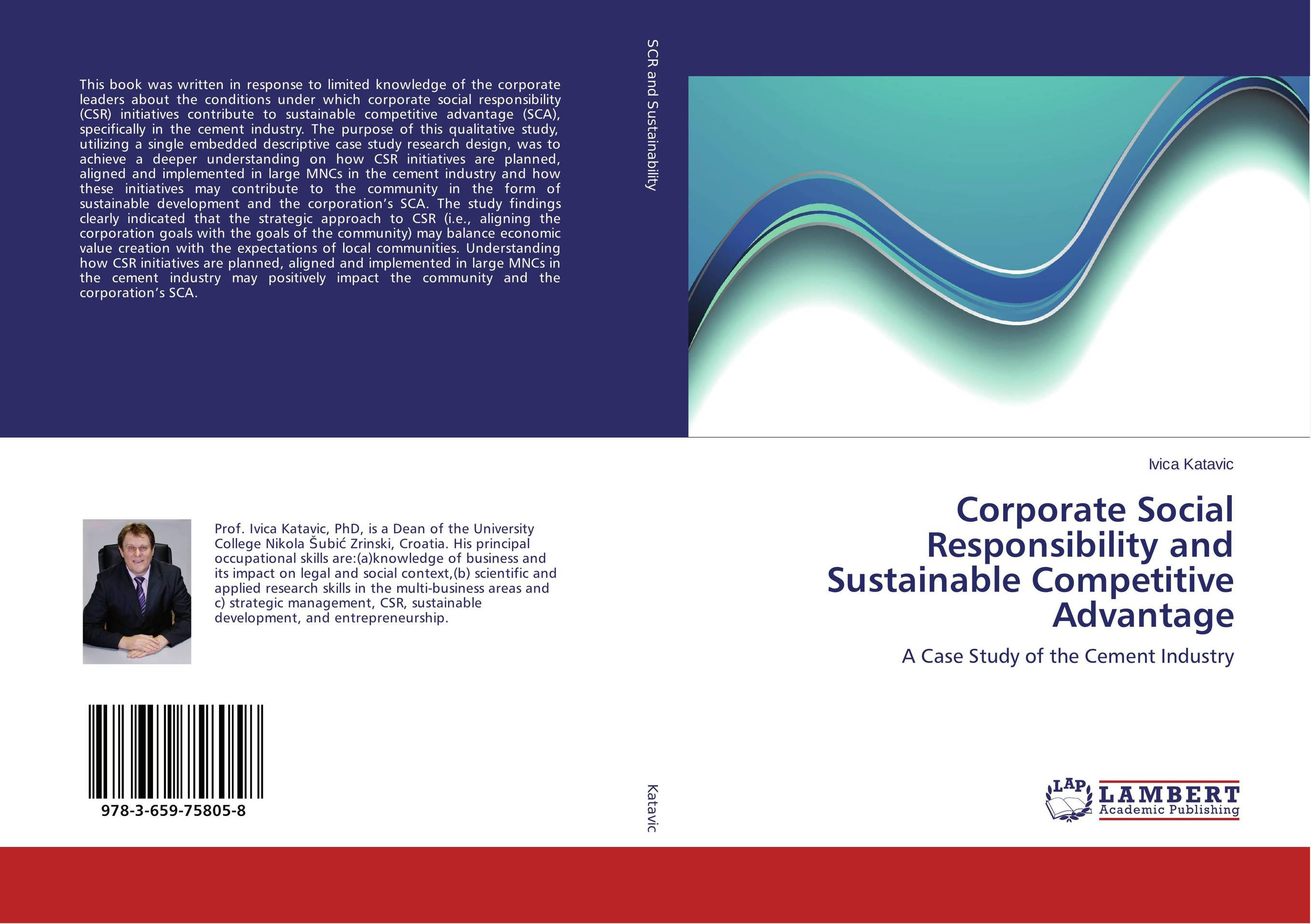 Corporate Social Responsibility and Sustainable Competitive Advantage corporate social responsibility in small medium and large industries