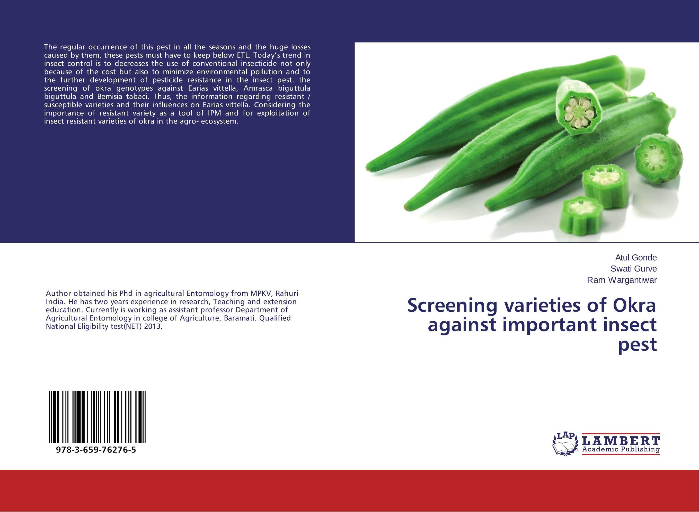 Screening varieties of Okra against important insect pest innovative breeding of okra