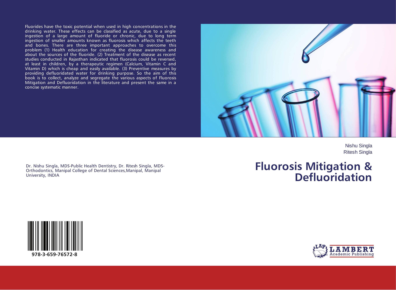 Fluorosis Mitigation & Defluoridation fluorides and non skeletal fluorosis
