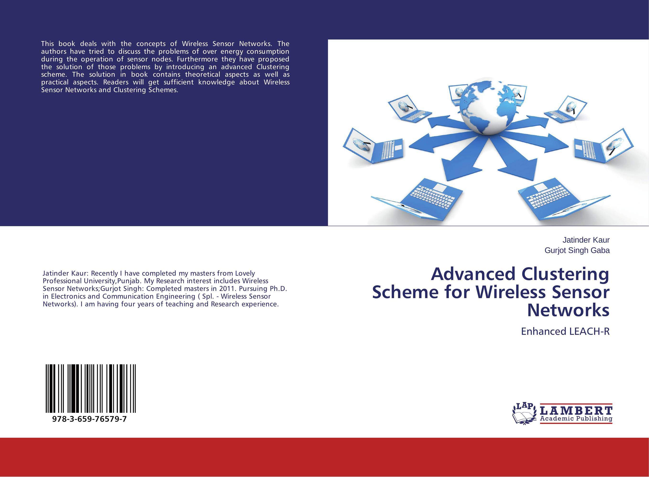Advanced Clustering Scheme for Wireless Sensor Networks evaluation of lte advanced networks