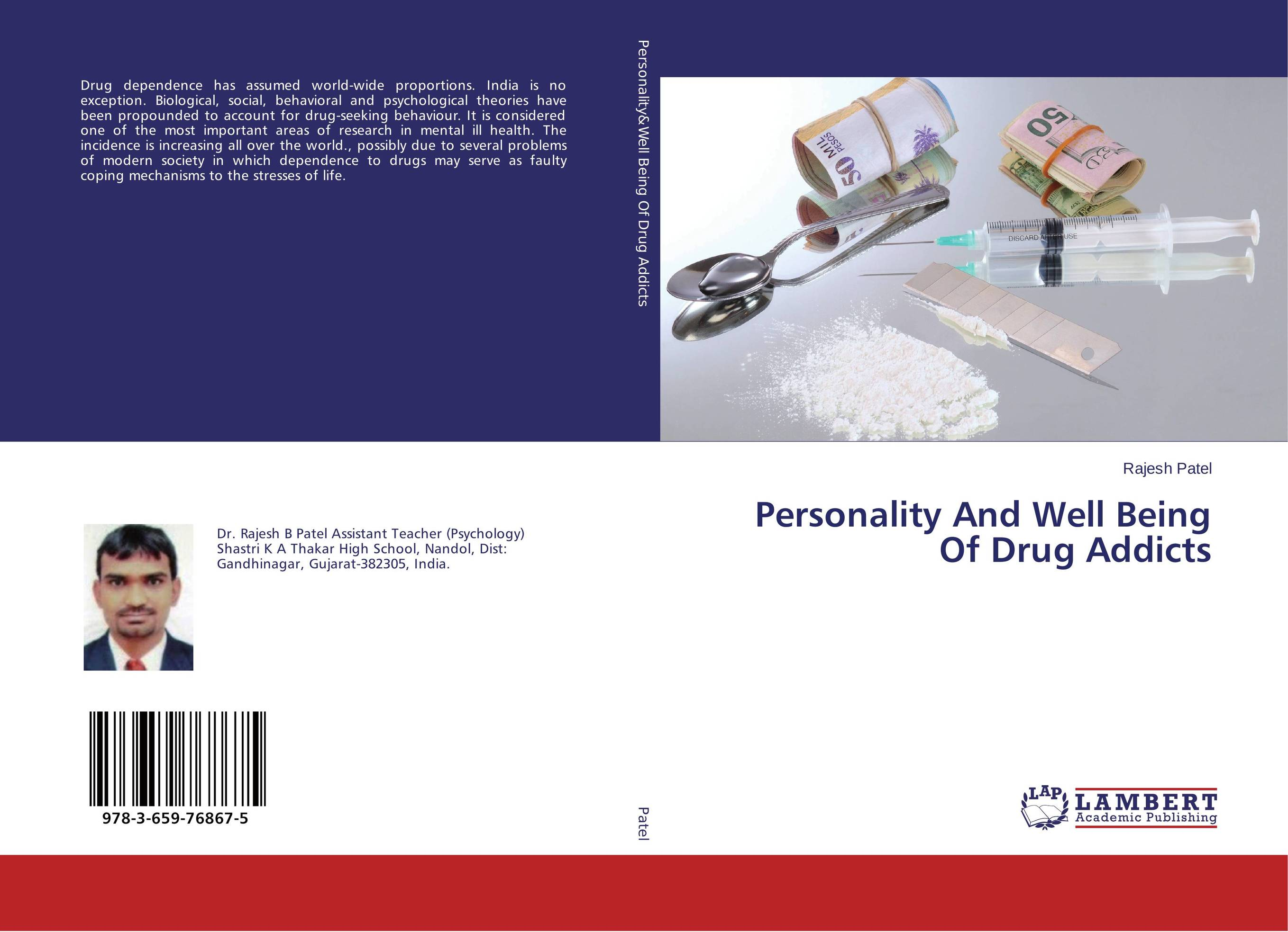 Personality And Well Being Of Drug Addicts personality profile and induced psychosis in alcohol dependence