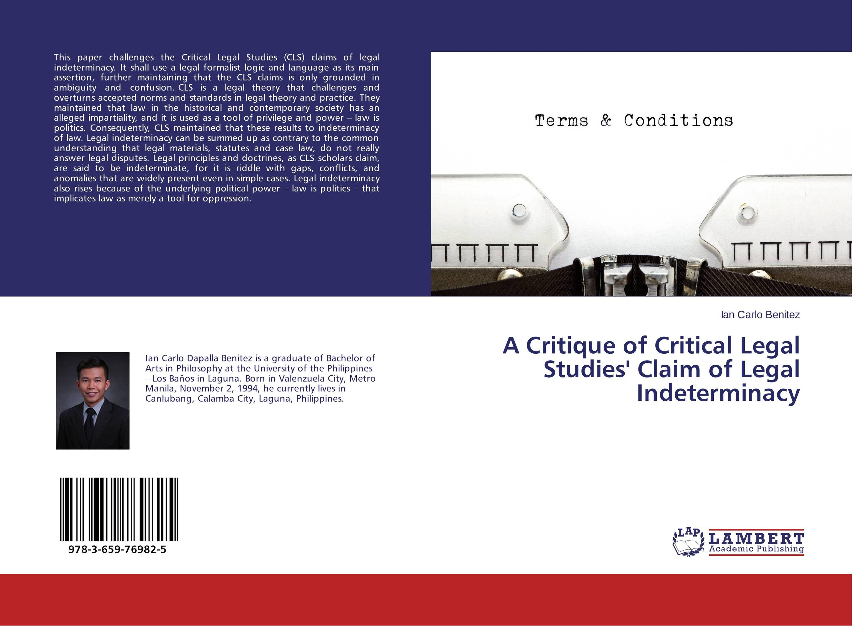 A Critique of Critical Legal Studies' Claim of Legal Indeterminacy residual indeterminacy or optionality at core syntax