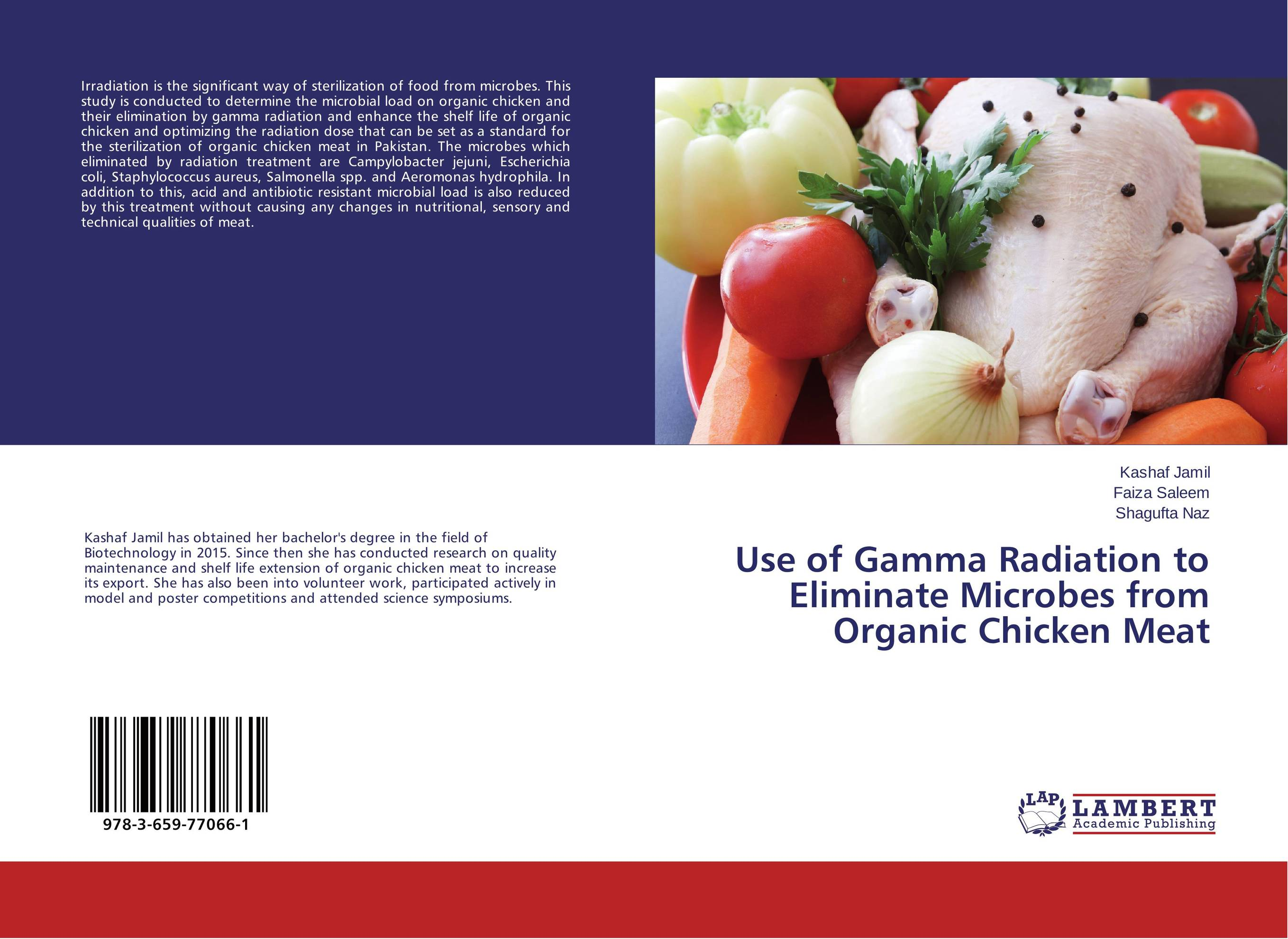 Use of Gamma Radiation to Eliminate Microbes from Organic Chicken Meat