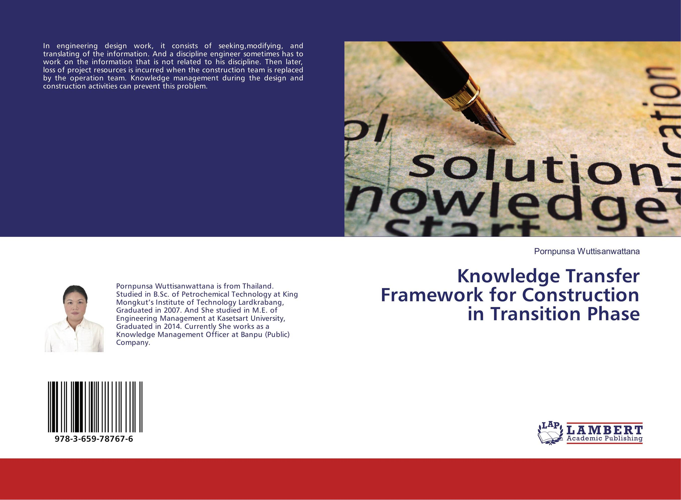 Knowledge Transfer Framework for Construction in Transition Phase