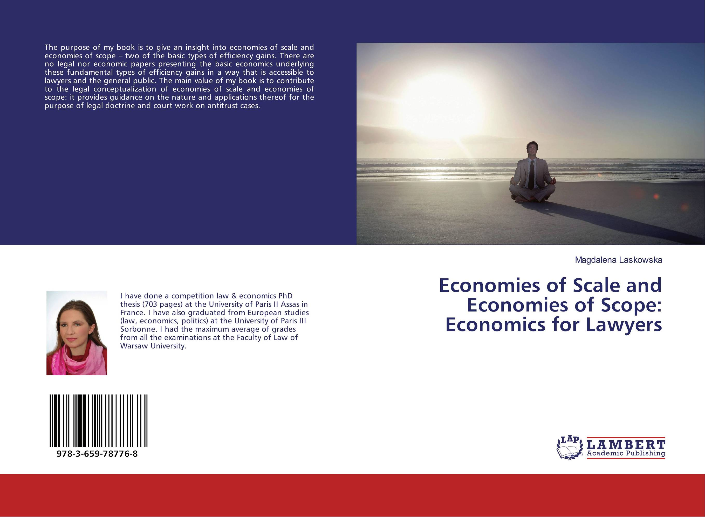 Economies of Scale and Economies of Scope: Economics for Lawyers