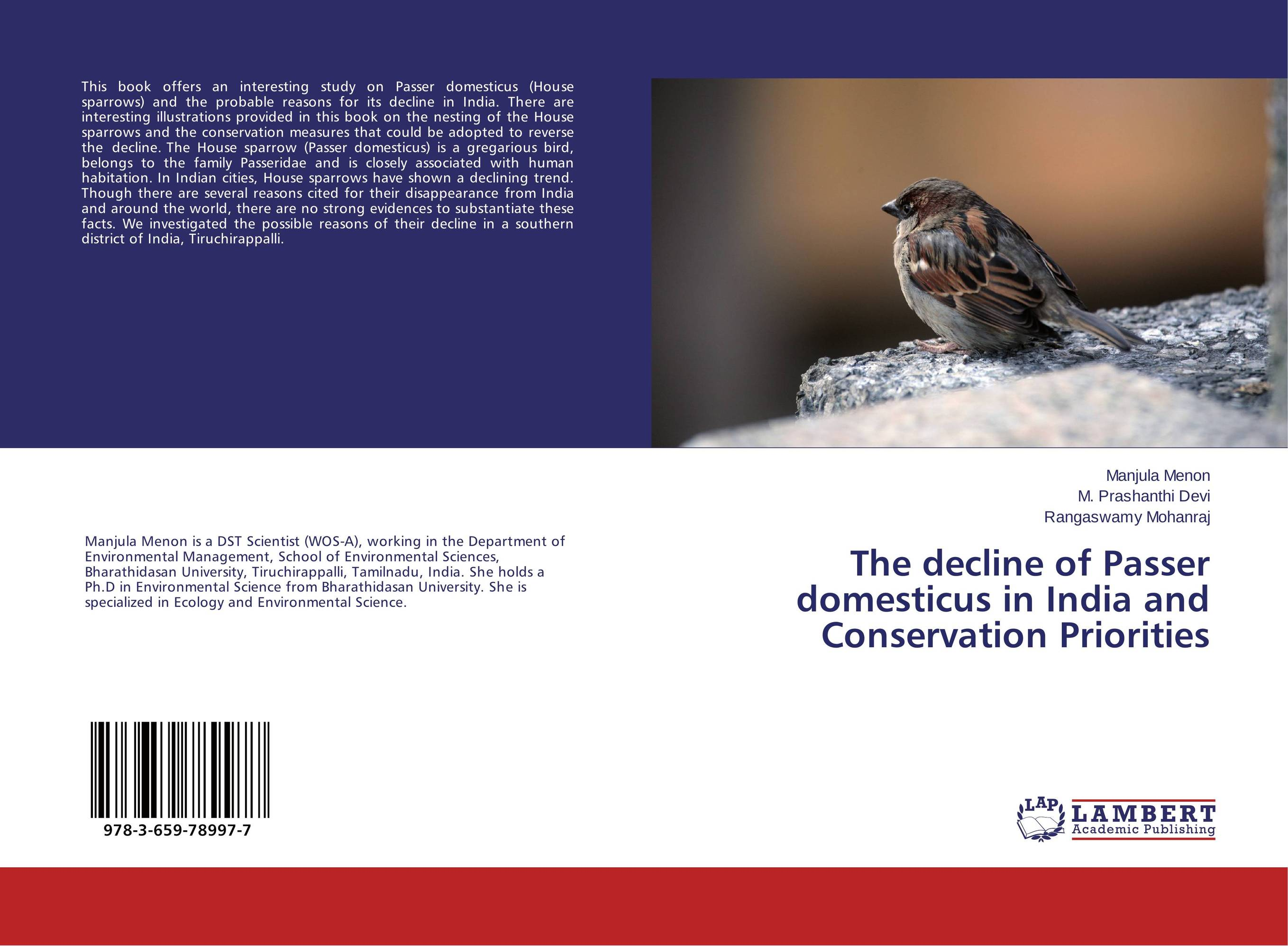 The decline of Passer domesticus in India and Conservation Priorities planning the family in india