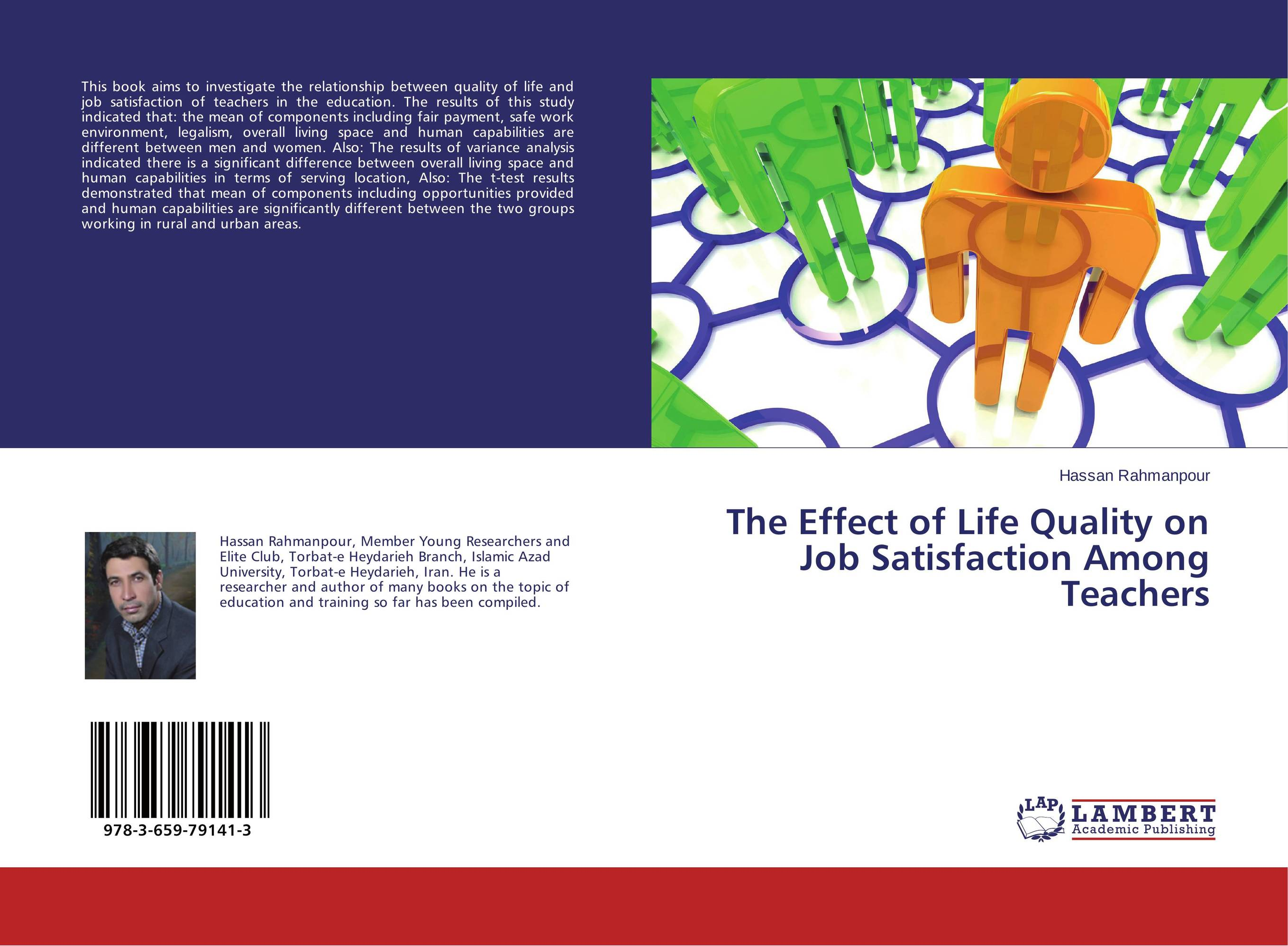 The Effect of Life Quality on Job Satisfaction Among Teachers job satisfaction among college teachers