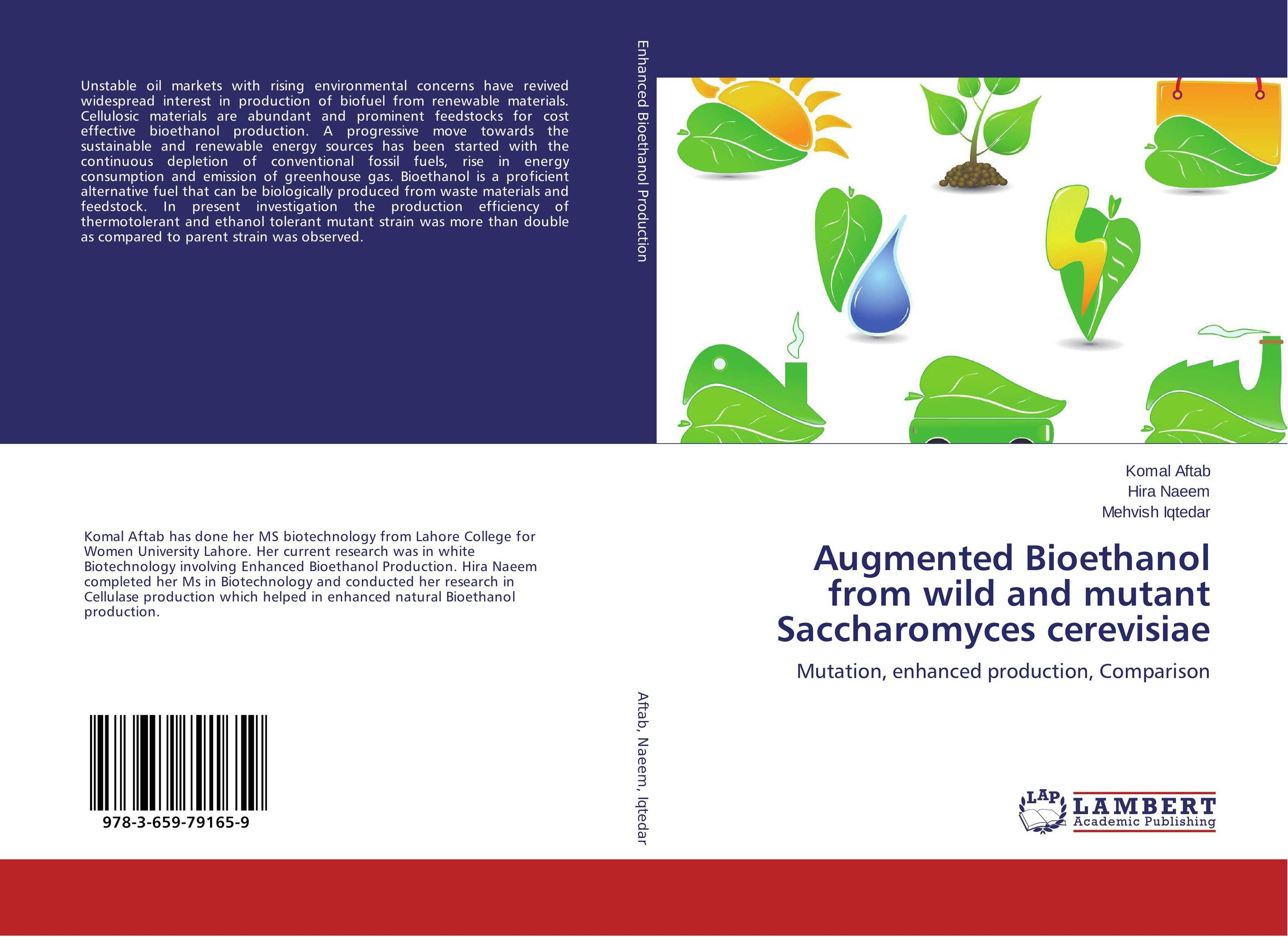 Augmented Bioethanol from wild and mutant Saccharomyces cerevisiae lei wang bioethanol from waste papers