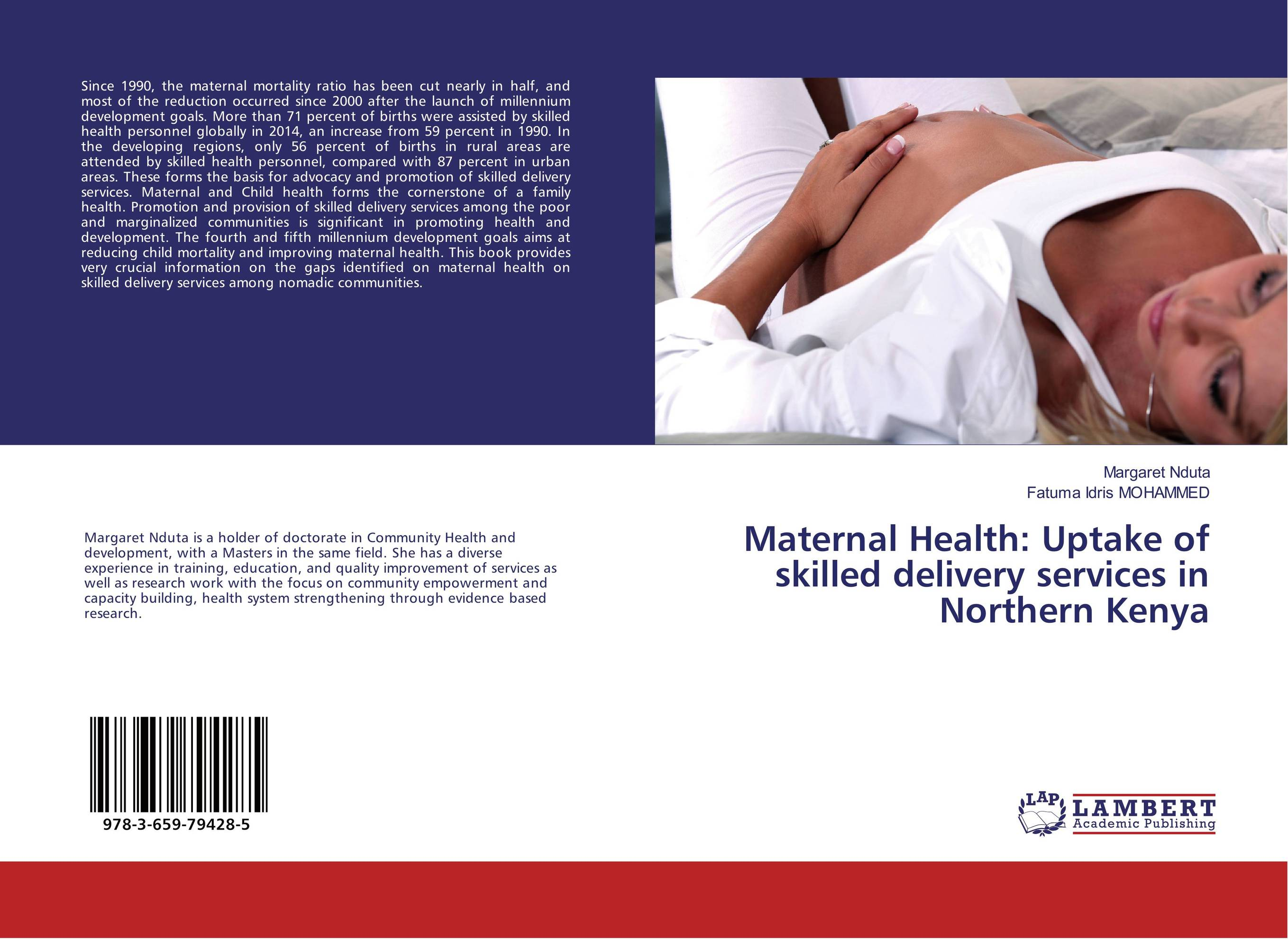 Maternal Health: Uptake of skilled delivery services in Northern Kenya maureen a adoyo health service delivery in kenya